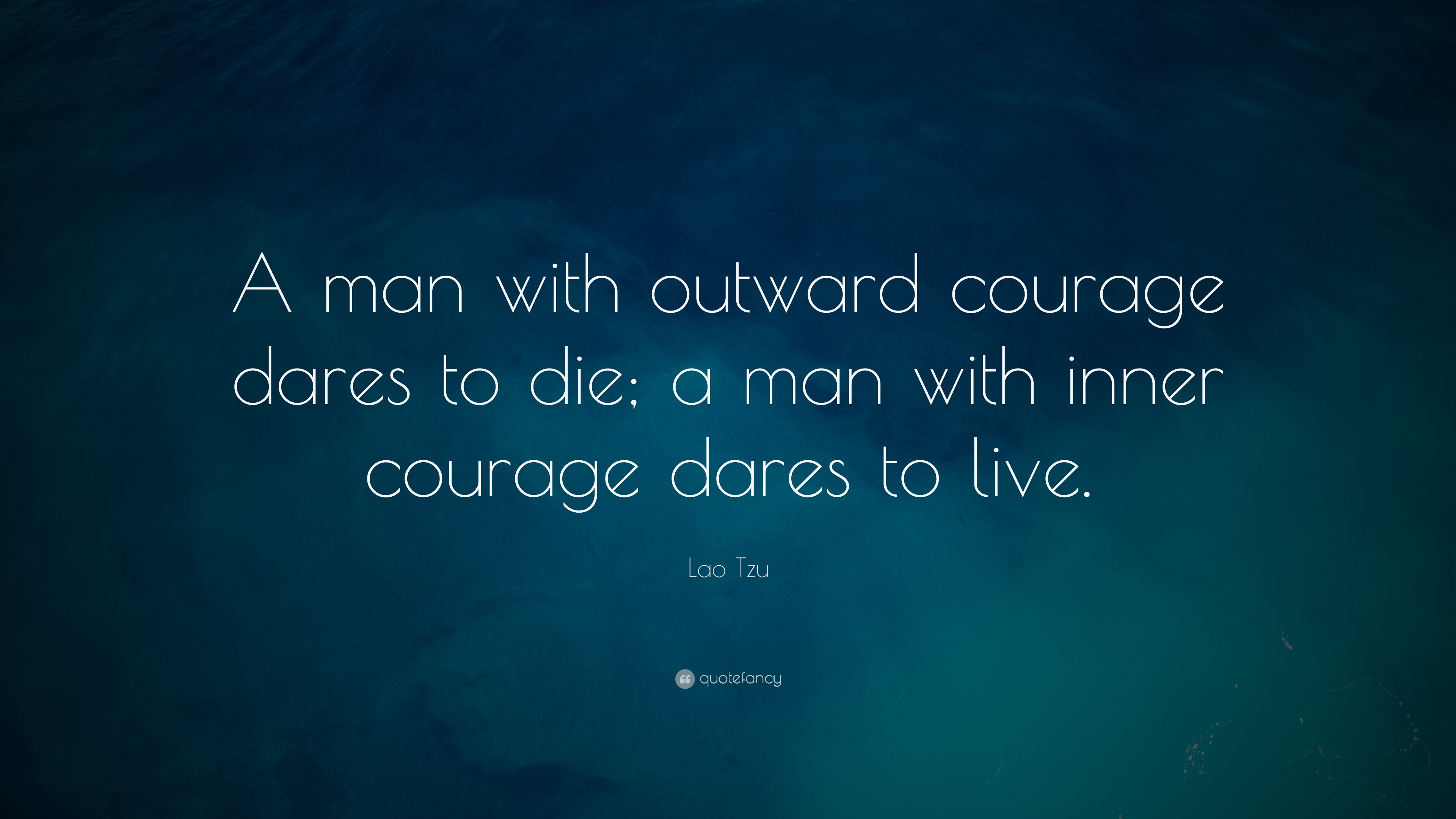 Lao Tzu Courage Quotes