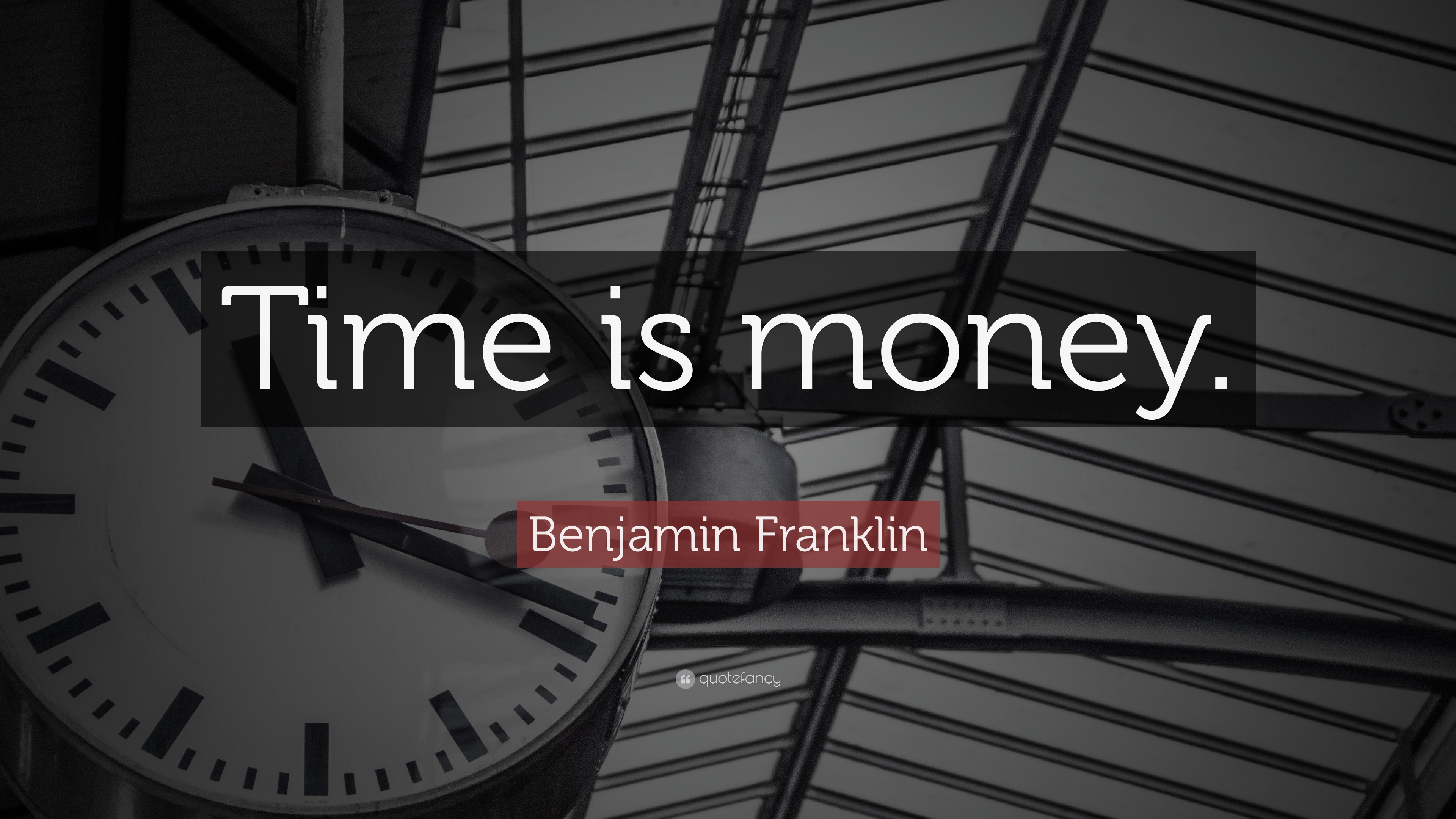 Time Quotes: U201cTime Is Money.u201d U2014 Benjamin Franklin