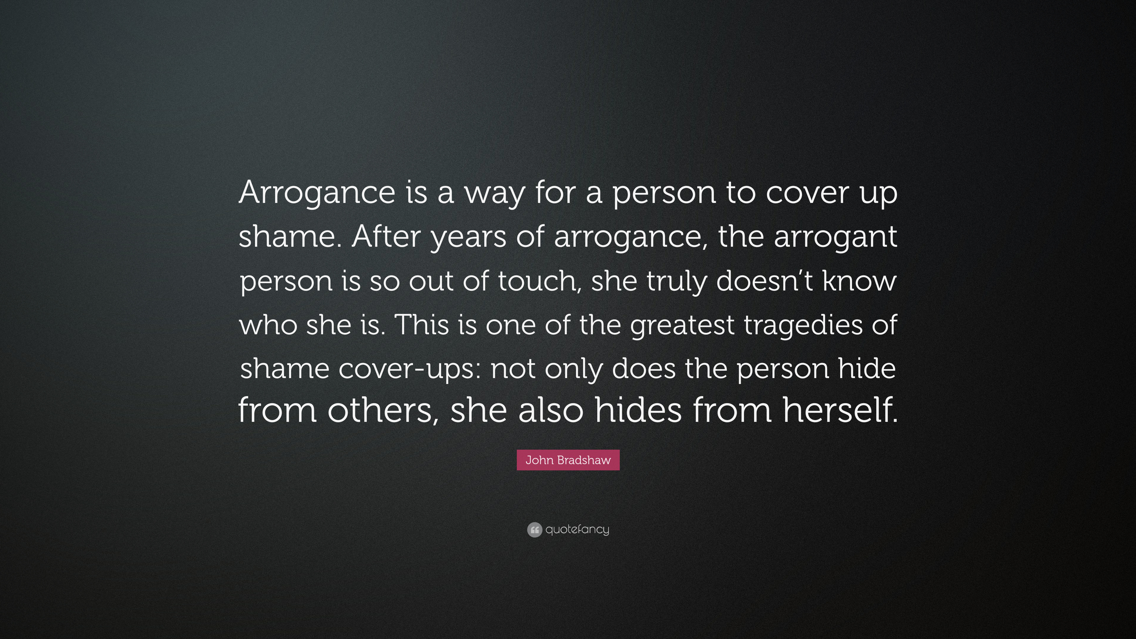 what is an arrogant person