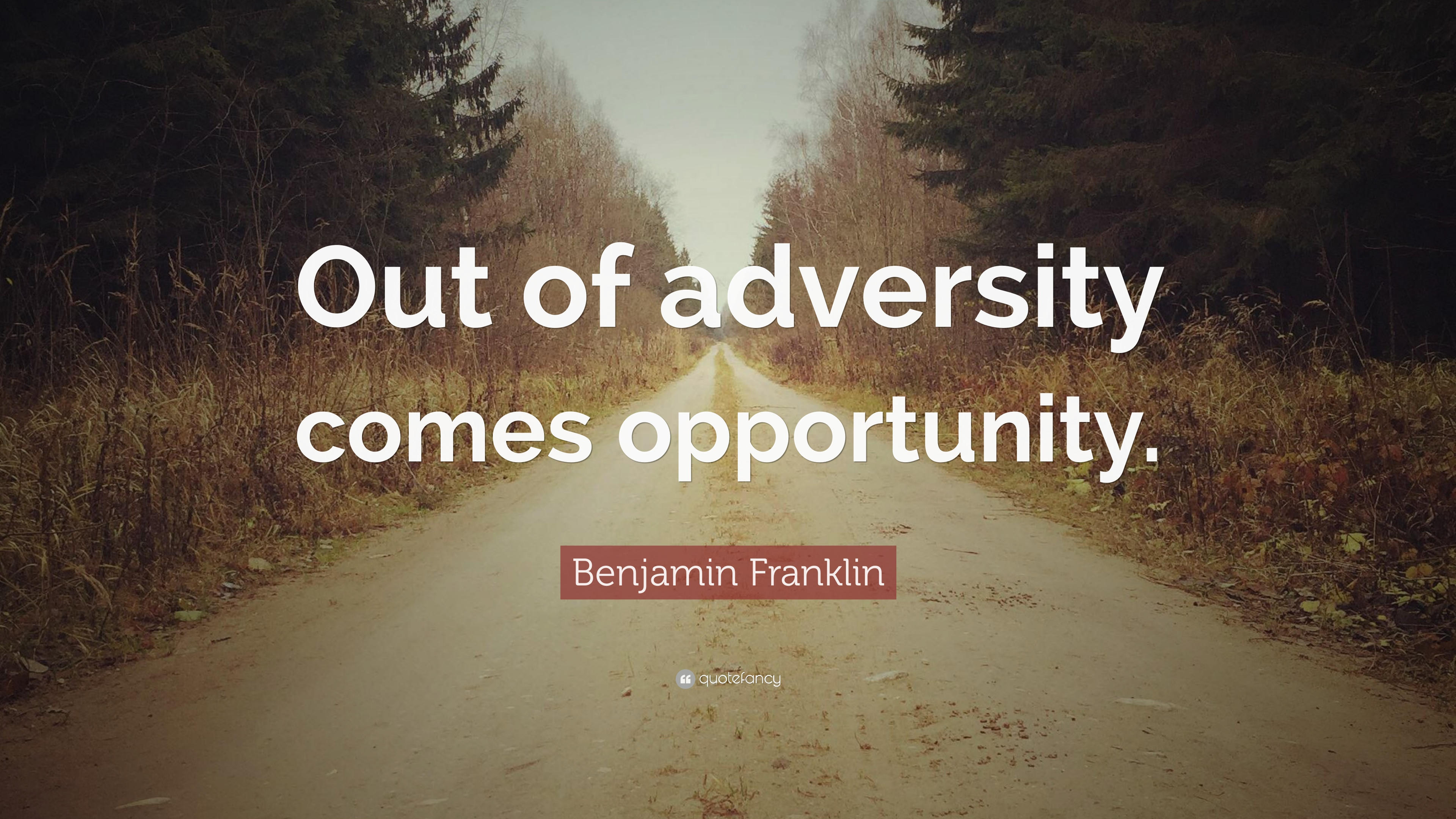 "Adversity Quotes Benjamin Franklin Quote: ""Out of adversity comes opportunity."" (9  Adversity Quotes"