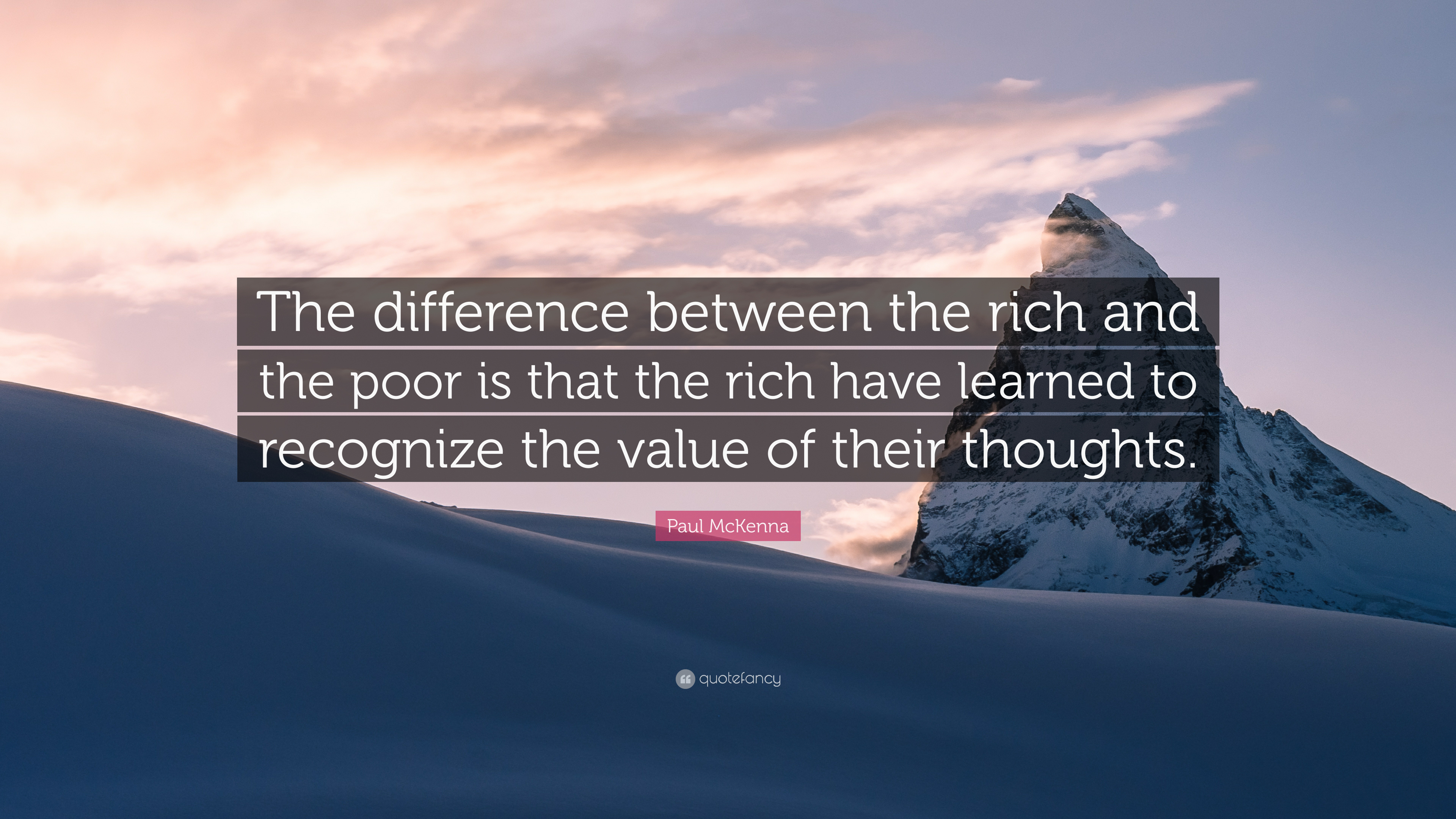"""Paul McKenna Quote: """"The Difference Between The Rich And"""