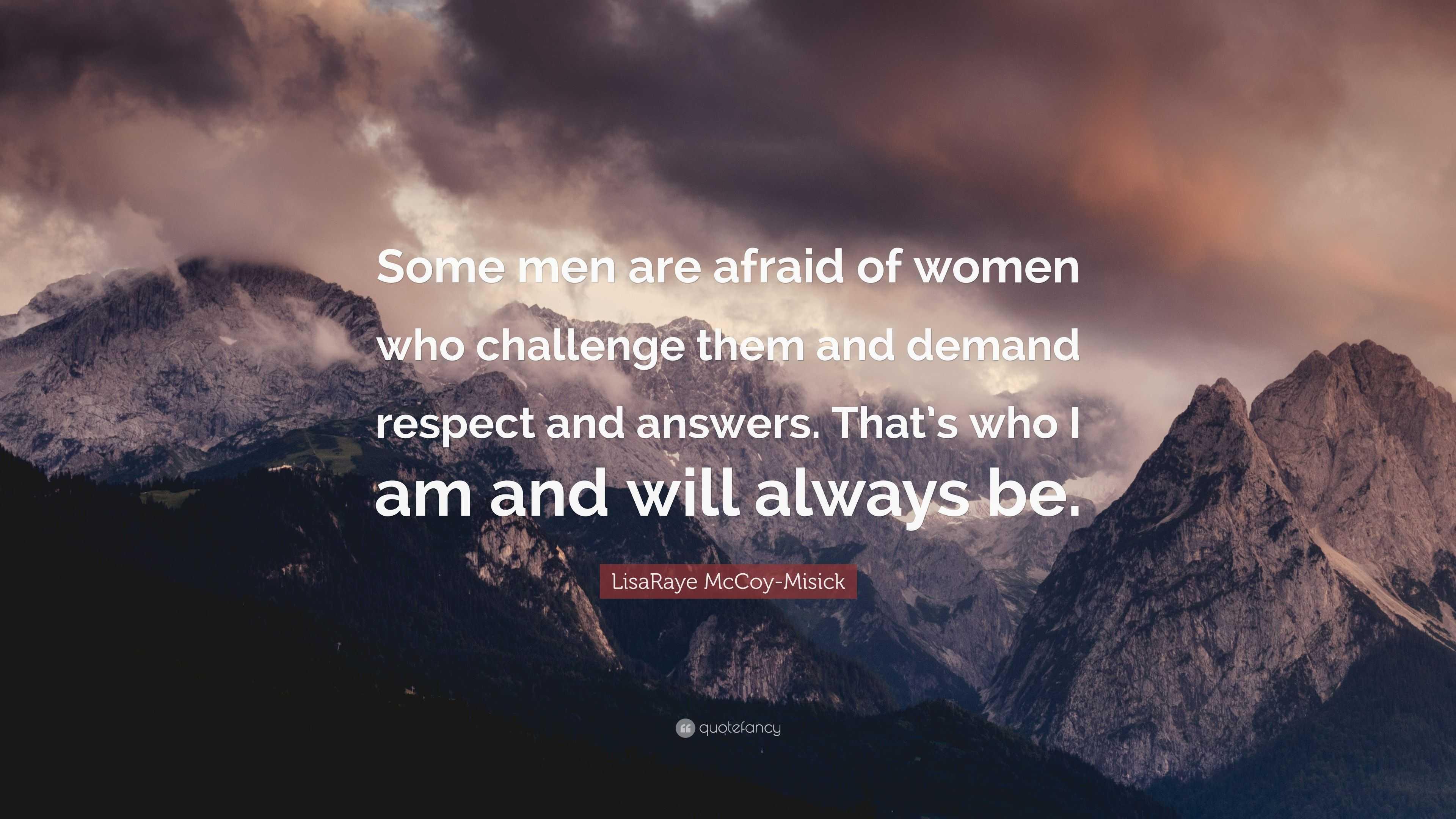 LisaRaye McCoy Misick Quote: U201cSome Men Are Afraid Of Women Who Challenge  Them