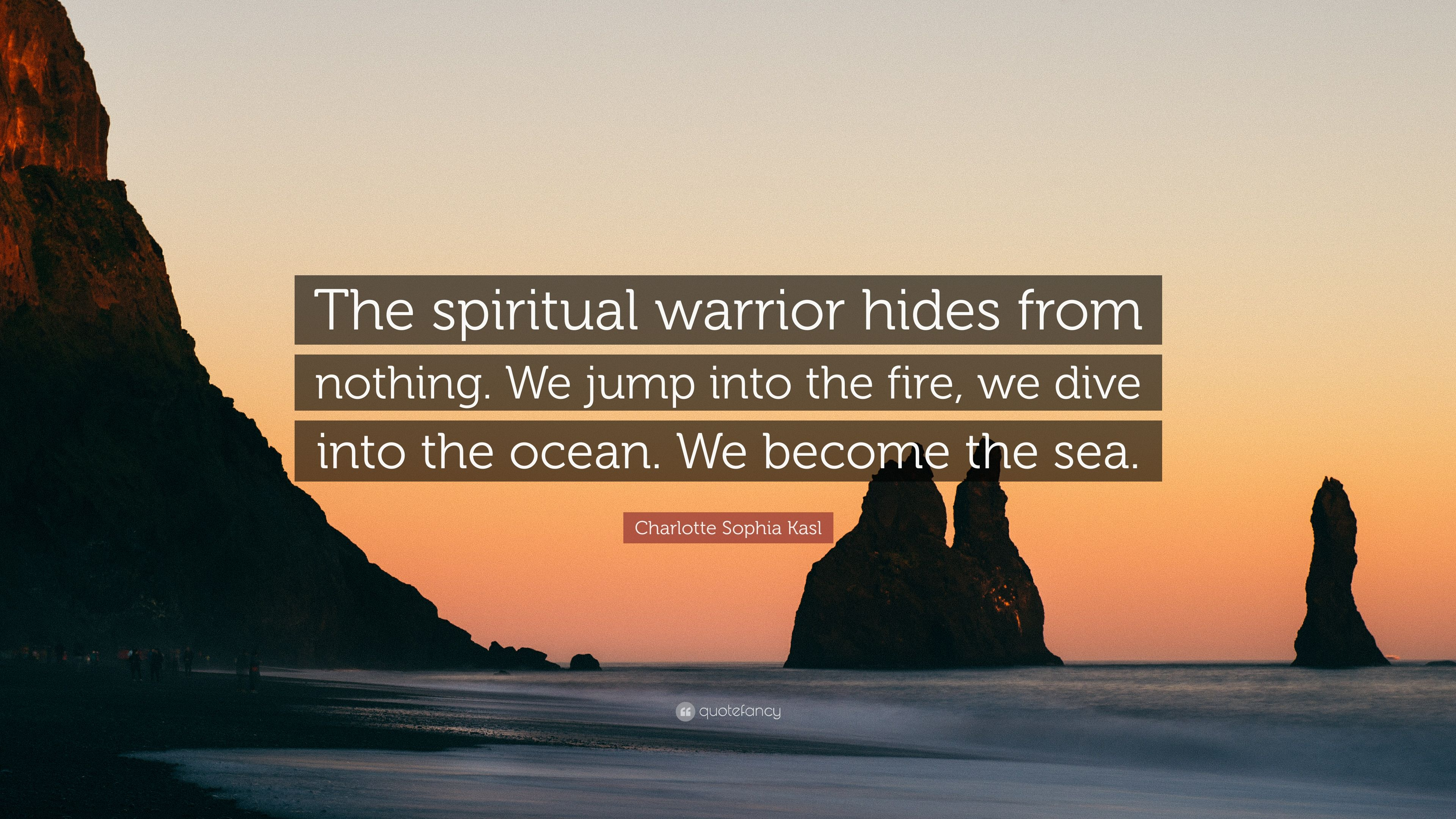 Charlotte Sophia Kasl Quote The Spiritual Warrior Hides From
