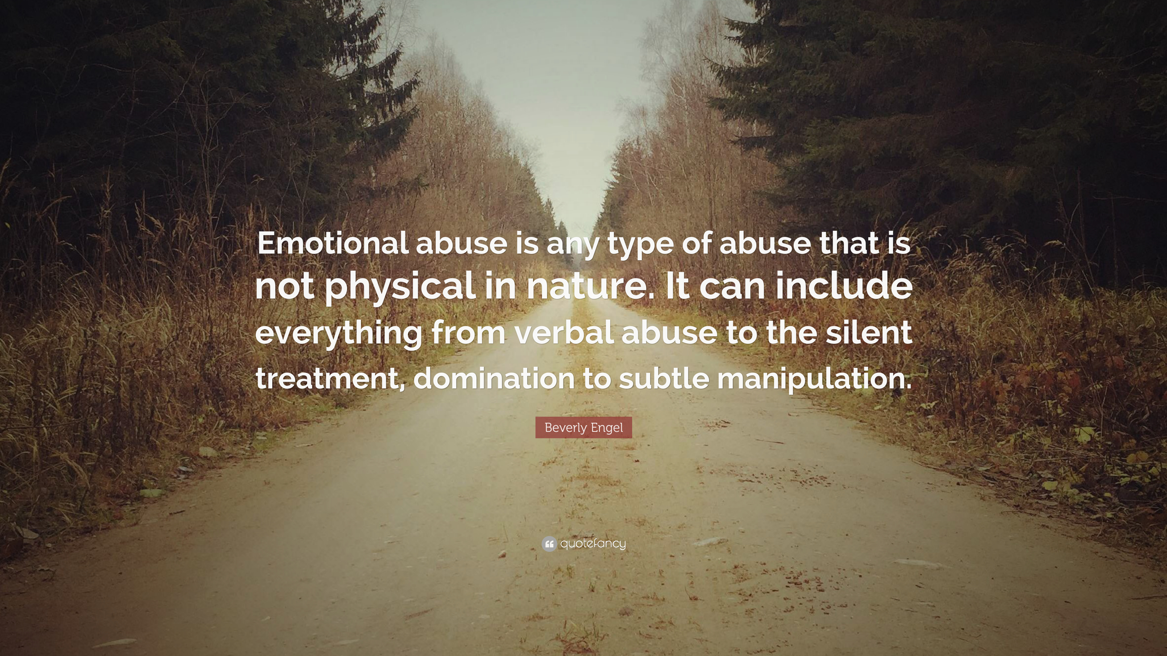Emotional Abuse Quotes Images | Beverly Engel Quote Emotional Abuse Is Any Type Of Abuse That Is