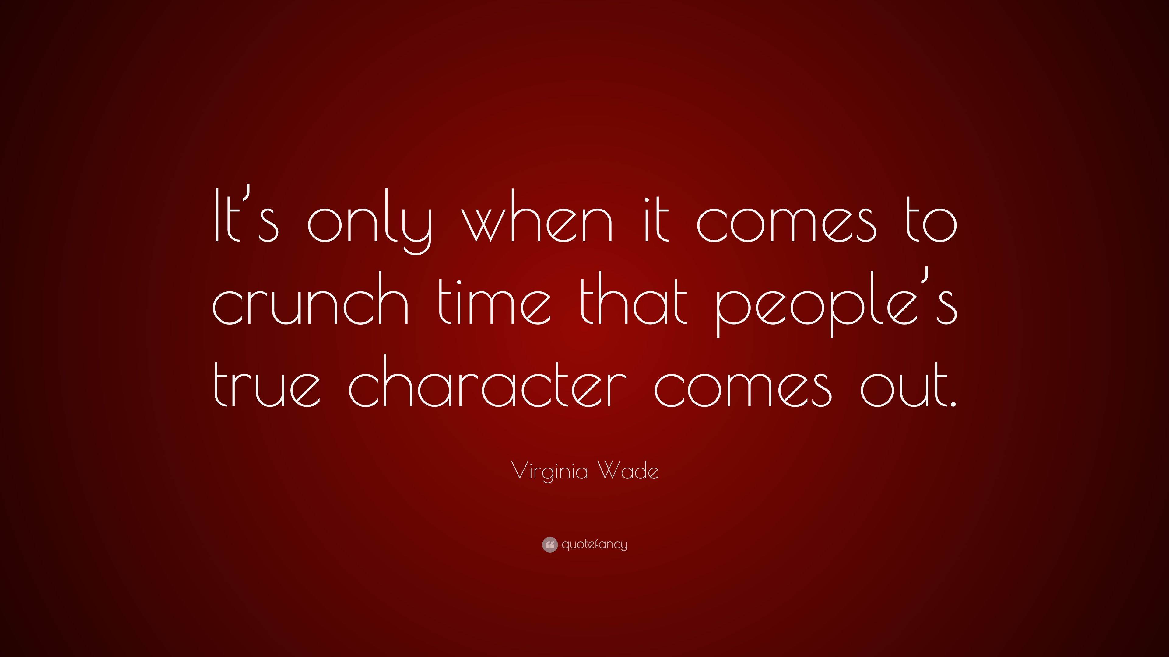"virginia wade quote ""it s only when it comes to crunch time that"