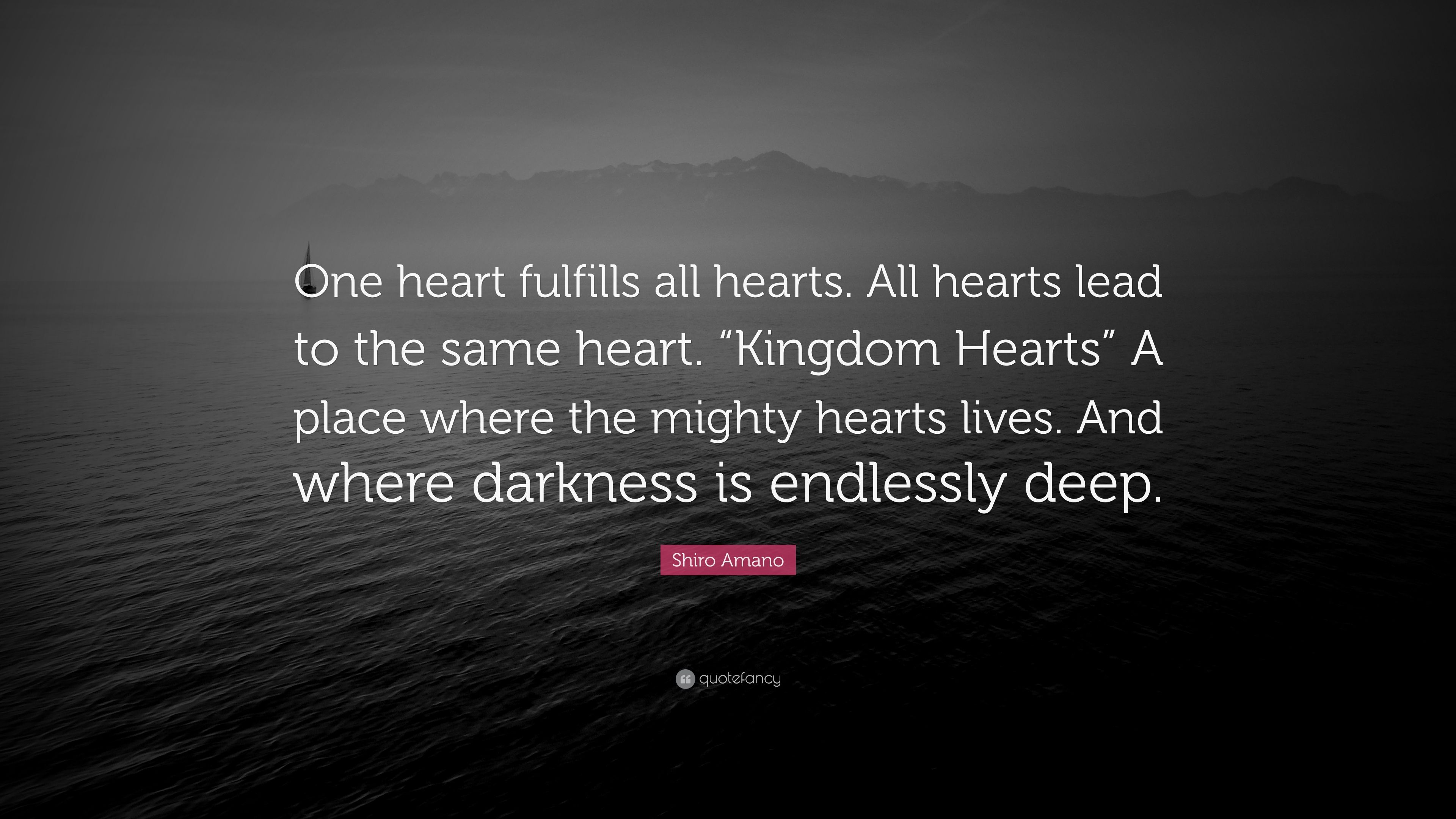 "Shiro Amano Quote: ""One heart fulfills all hearts. All ..."