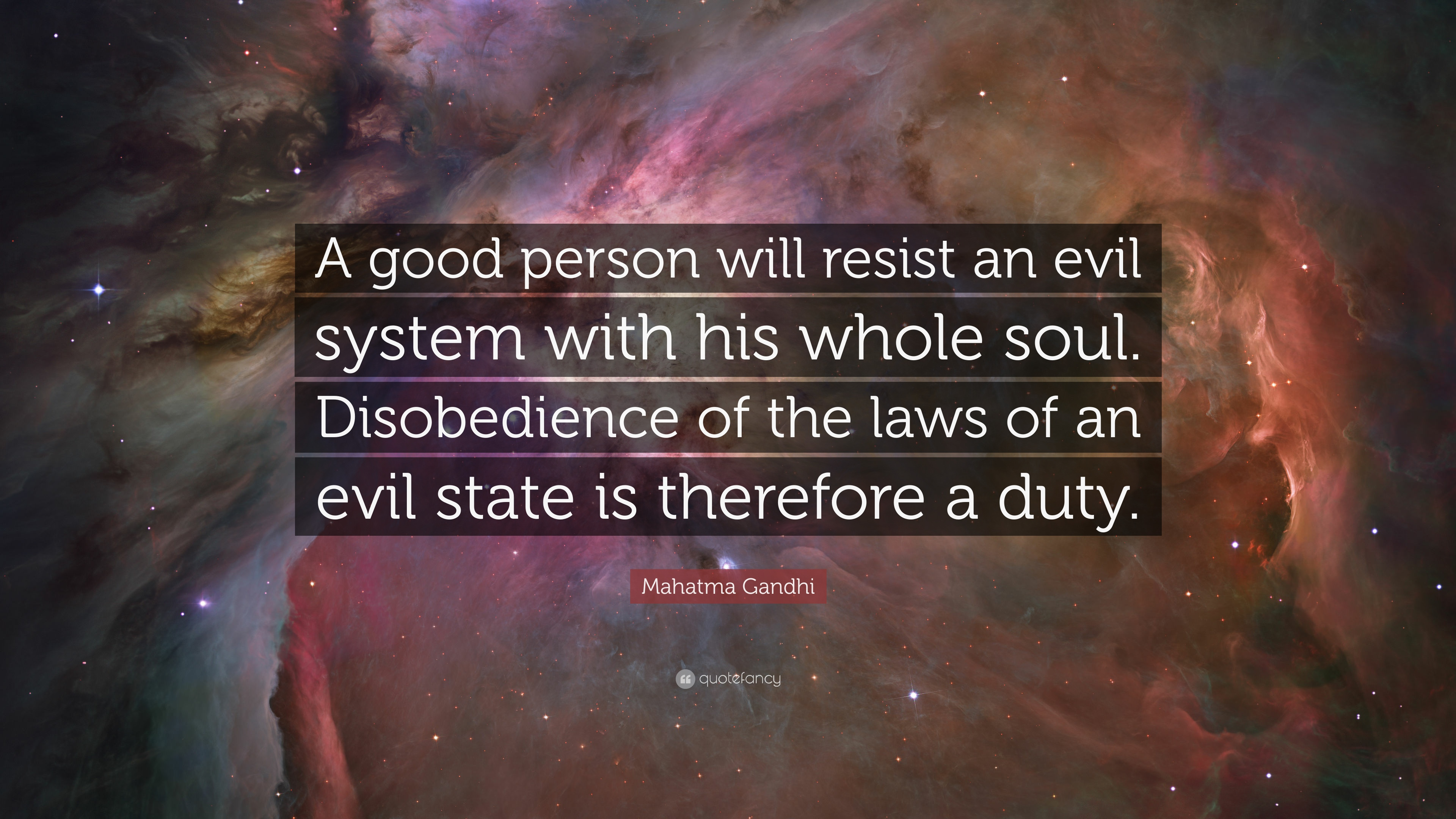 "Mahatma Gandhi Quote: ""A good person will resist an evil ..."