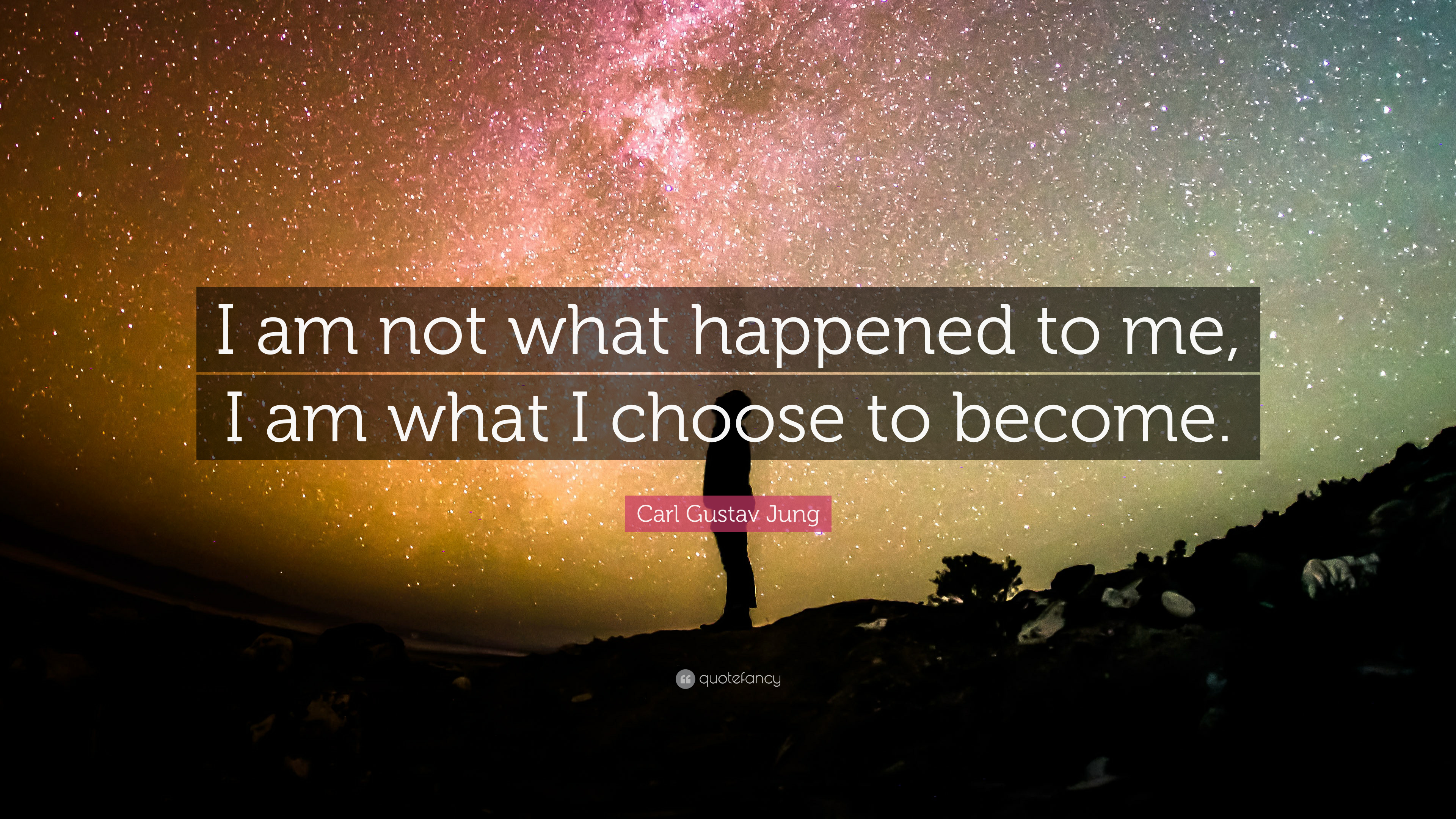 Carl Gustav Jung Quote I Am Not What Happened To Me I Am What I