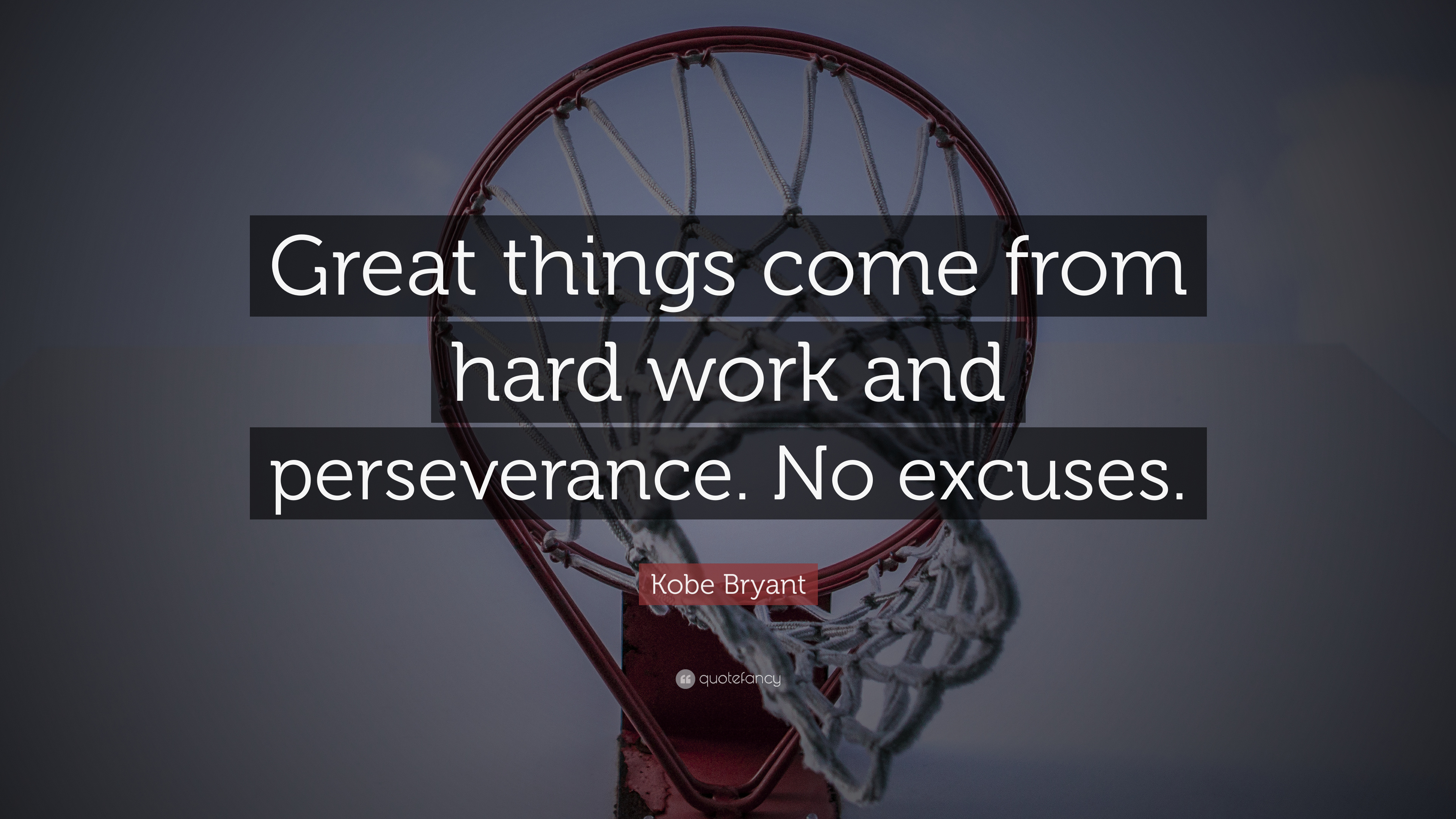 "Great Basketball Quotes Kobe Bryant Quote ""Great Things Come From Hard Work And"