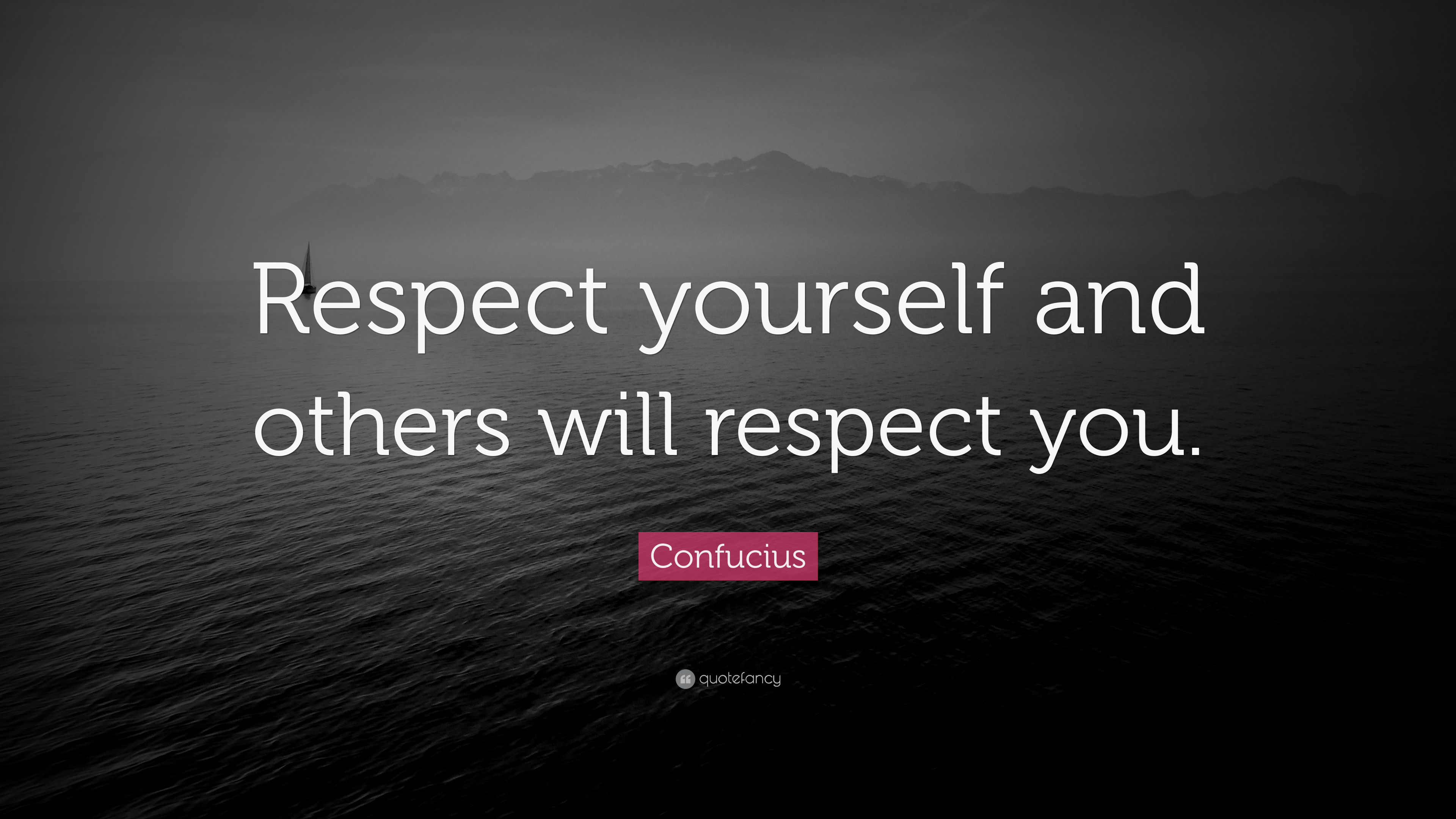respect yourself and others will respect you essay Earning respect from yourself is probably harder than  to share and help others,  then living up to your aims can be very difficult  earning respect from others is  easy if you live by the.