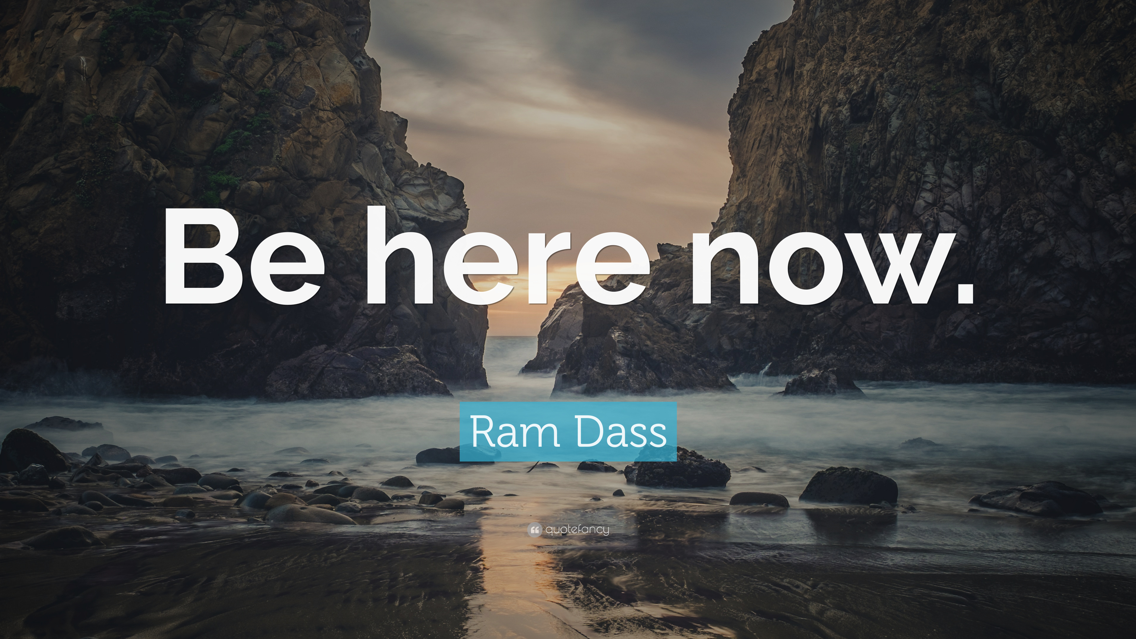 Ram Dass Quote Be Here Now 26 Wallpapers Quotefancy