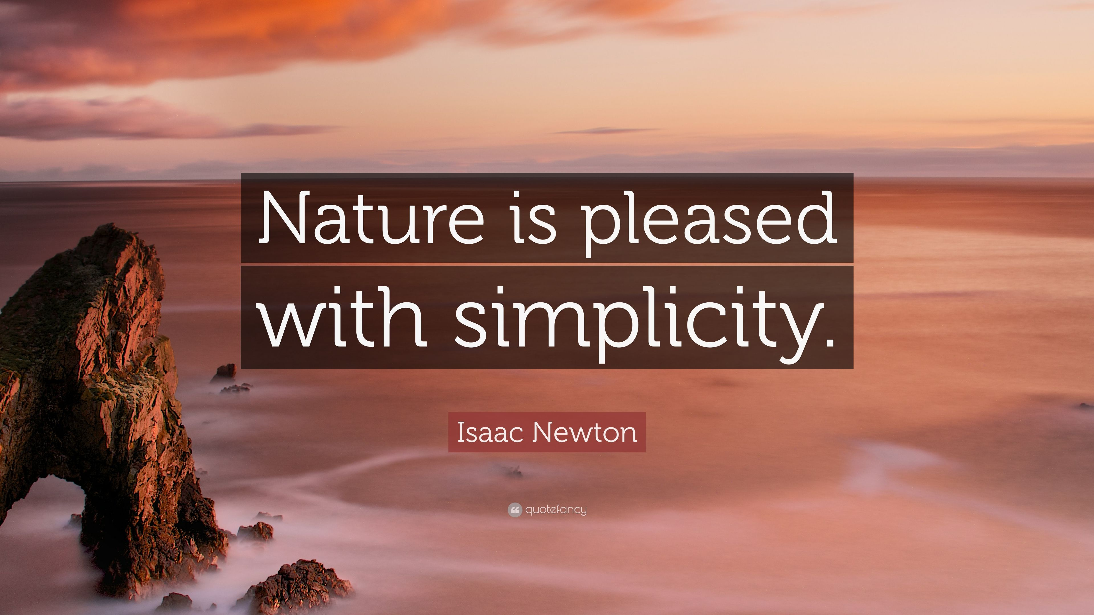 """Isaac Newton Quote """"nature Is Pleased With Simplicity. Bible Quotes Education. Quotes About Love Rejection. Best Friend Quotes Jumping. Music Quotes Pink Floyd. Marriage Quotes Elizabeth Gilbert. Love Quotes Kissing You. Country Quotes About Sunsets. Bible Quotes Losing Loved One"""