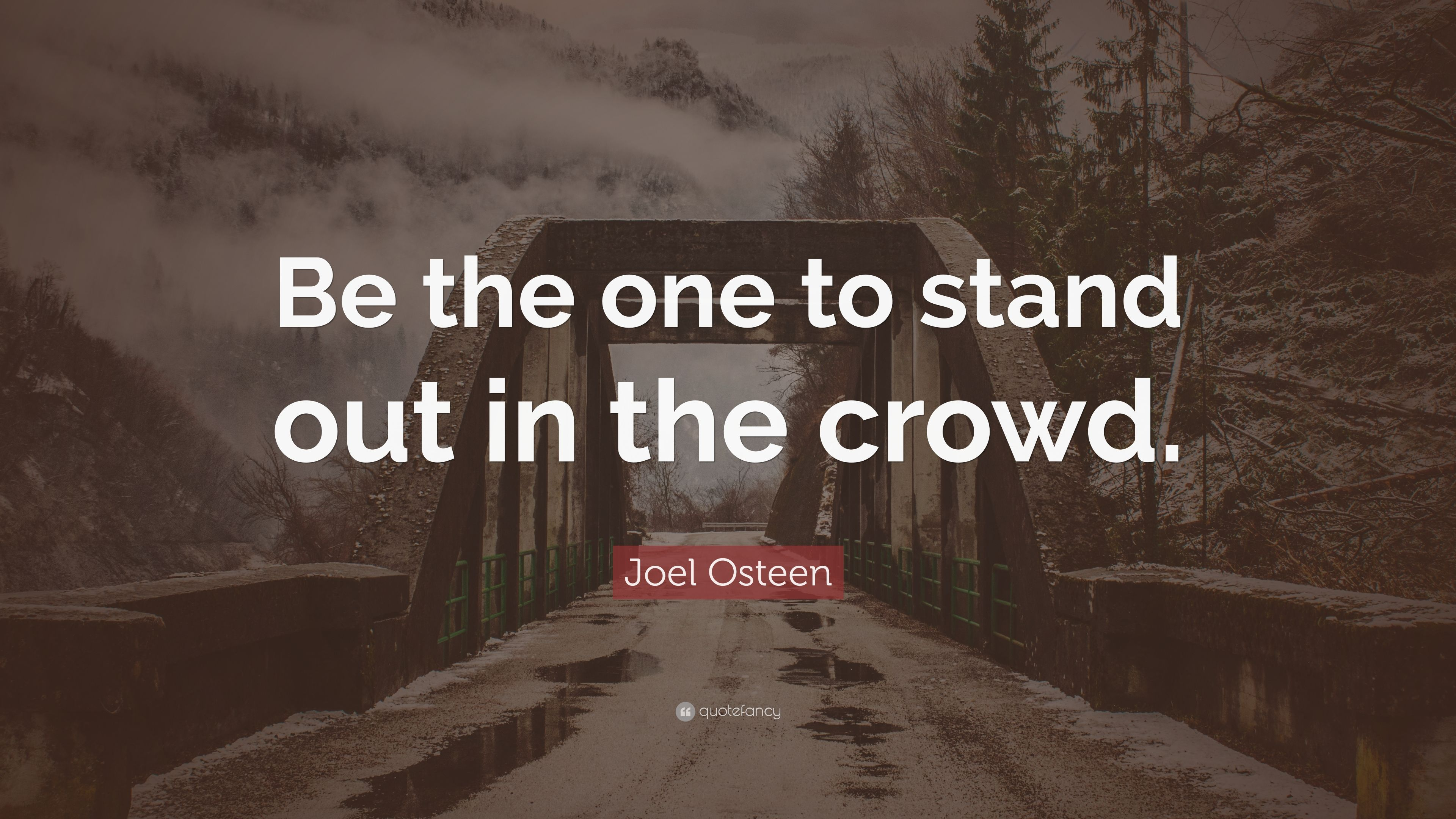 Standing Out In The Crowd Quotes