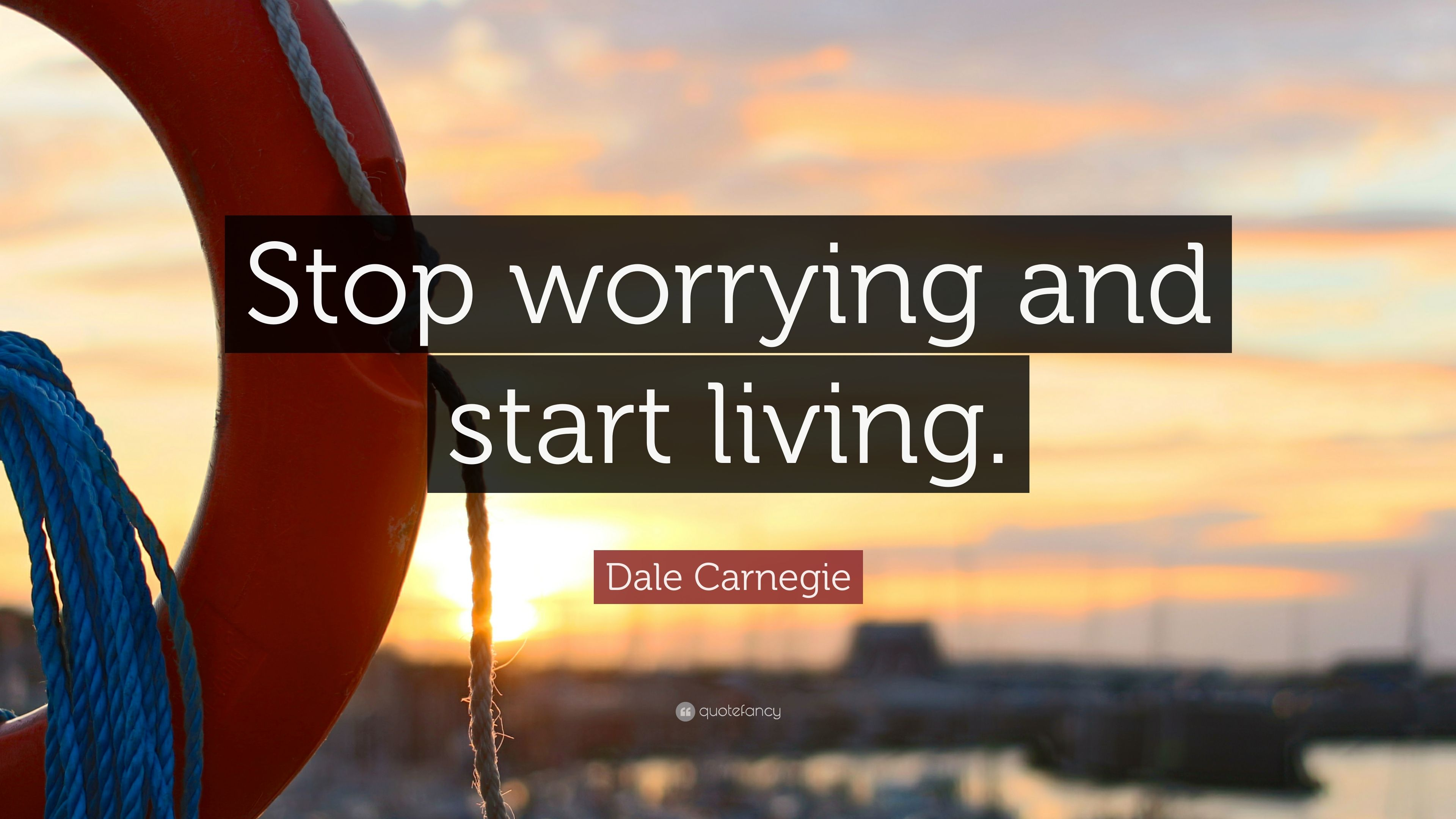 how to stop worrying quotes