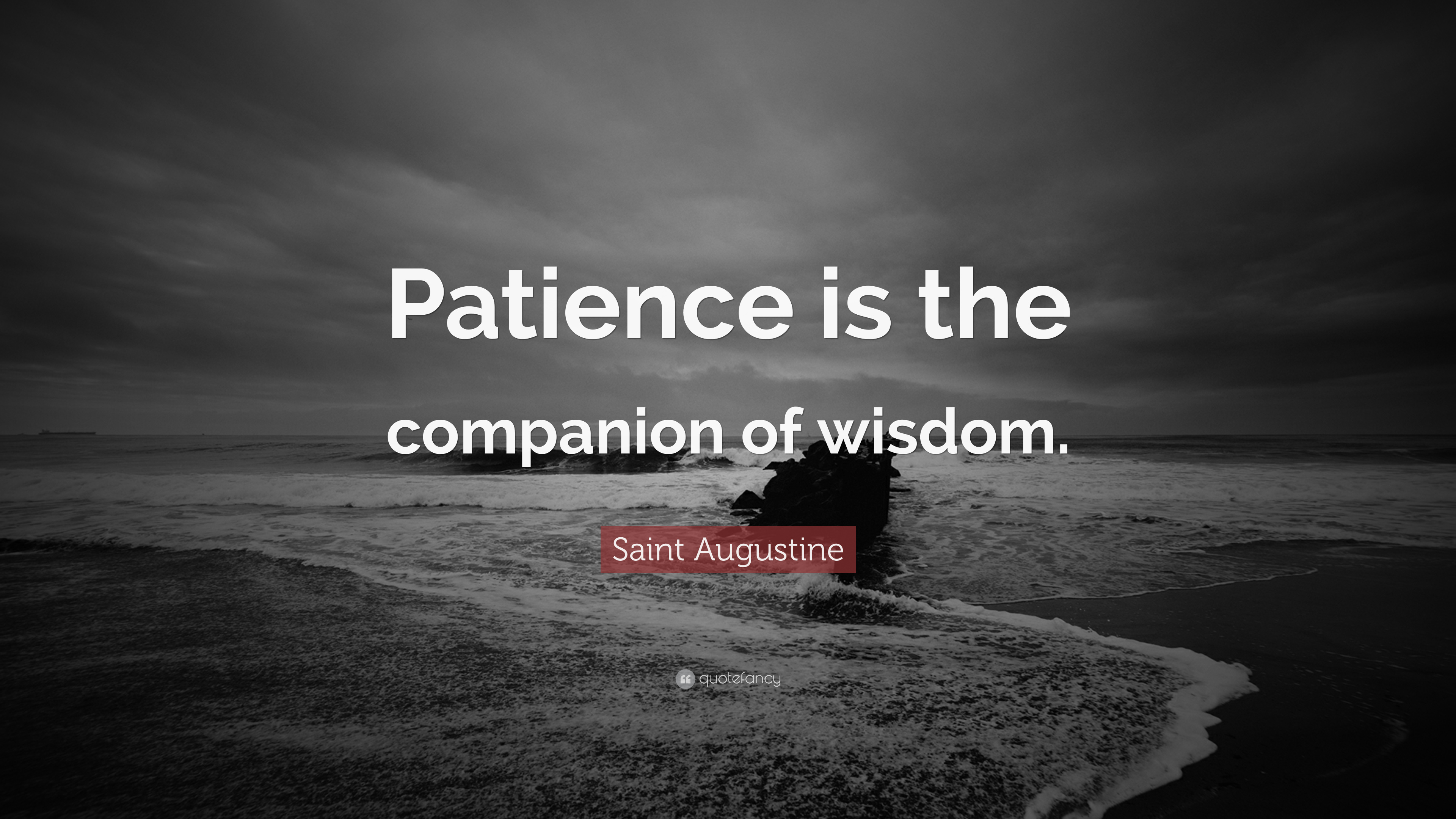 "Saint Augustine Quotes 100 Wallpapers: Saint Augustine Quote: ""Patience Is The Companion Of"
