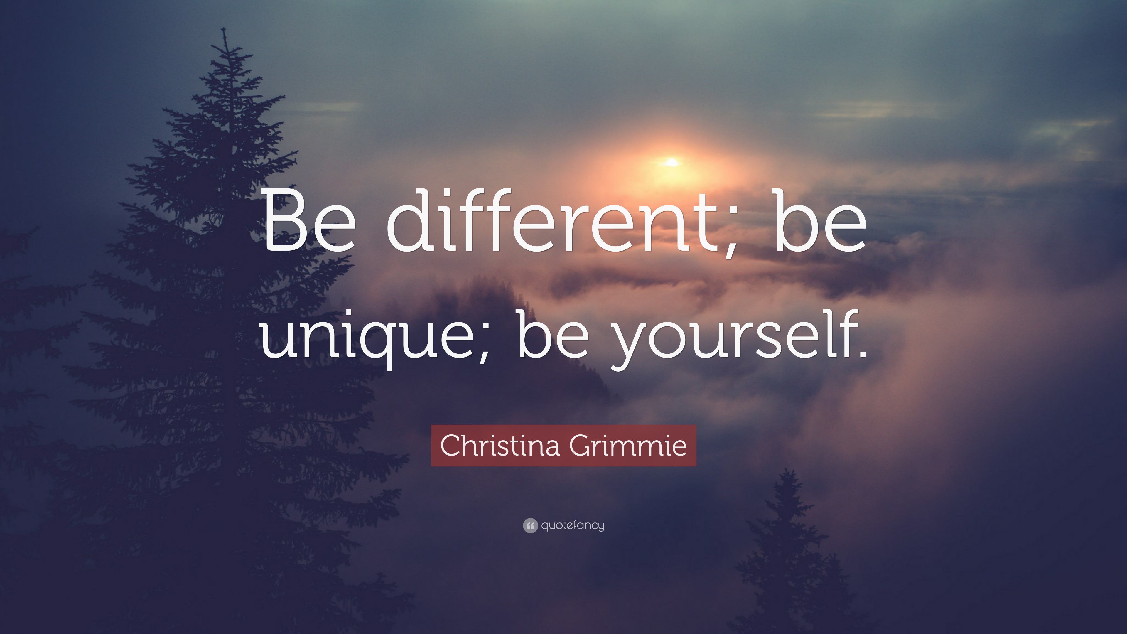 Christina Grimmie Quote Be Different Be Unique Be Yourself 12