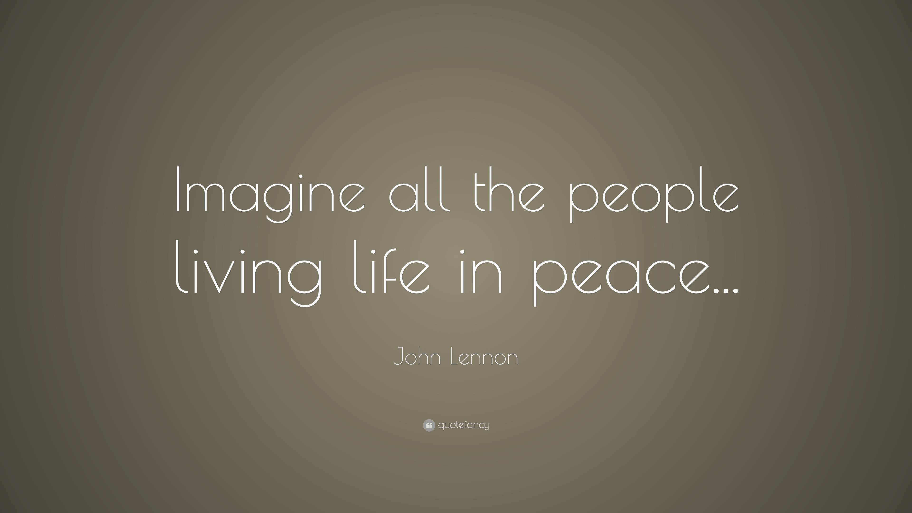 John Lennon Quote Imagine All The People Living Life In Peace