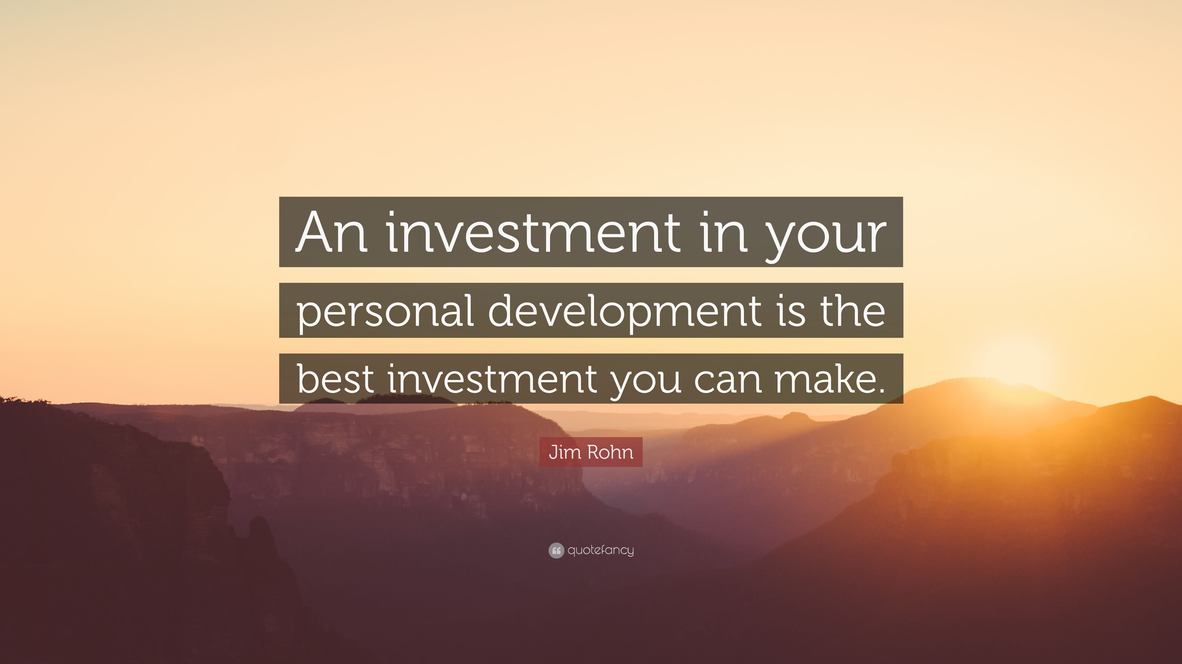 "Jim Rohn Quote: ""An Investment In Your Personal"