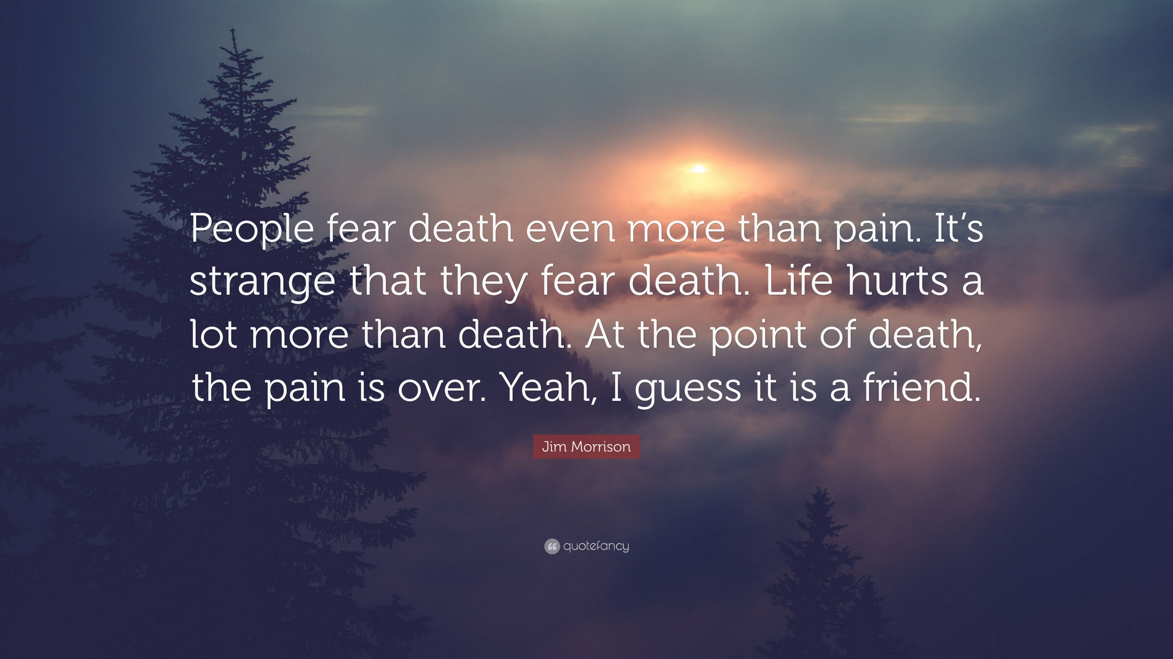Why do people fear death