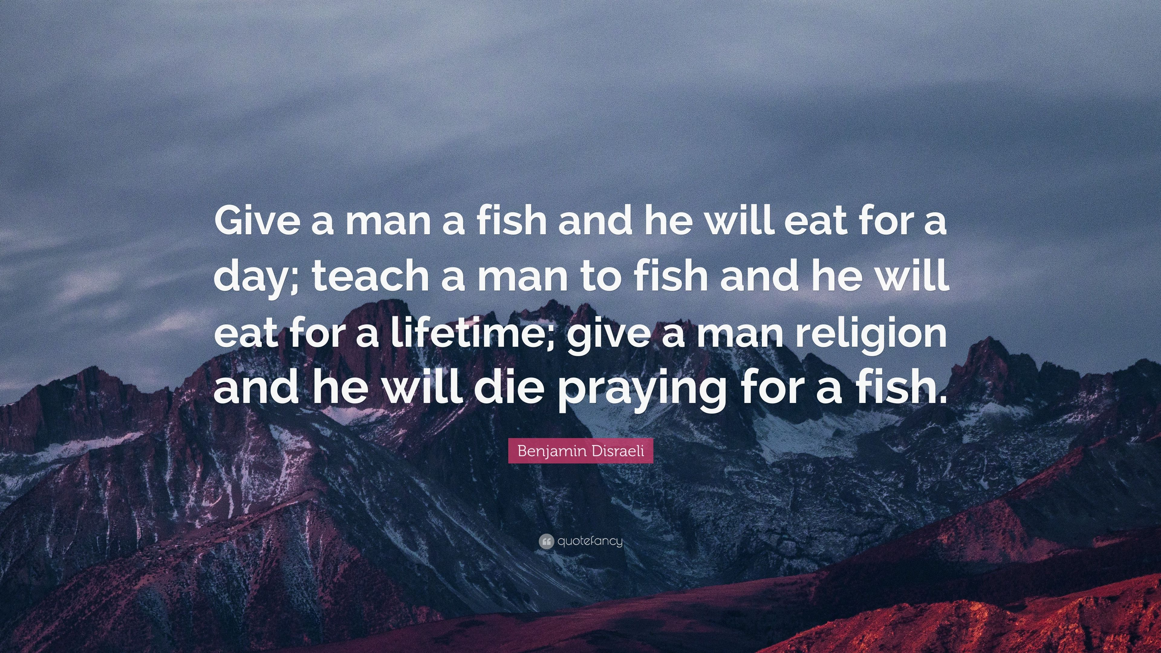 Scott Adams Quote: Give a man a fish, and youll feed him