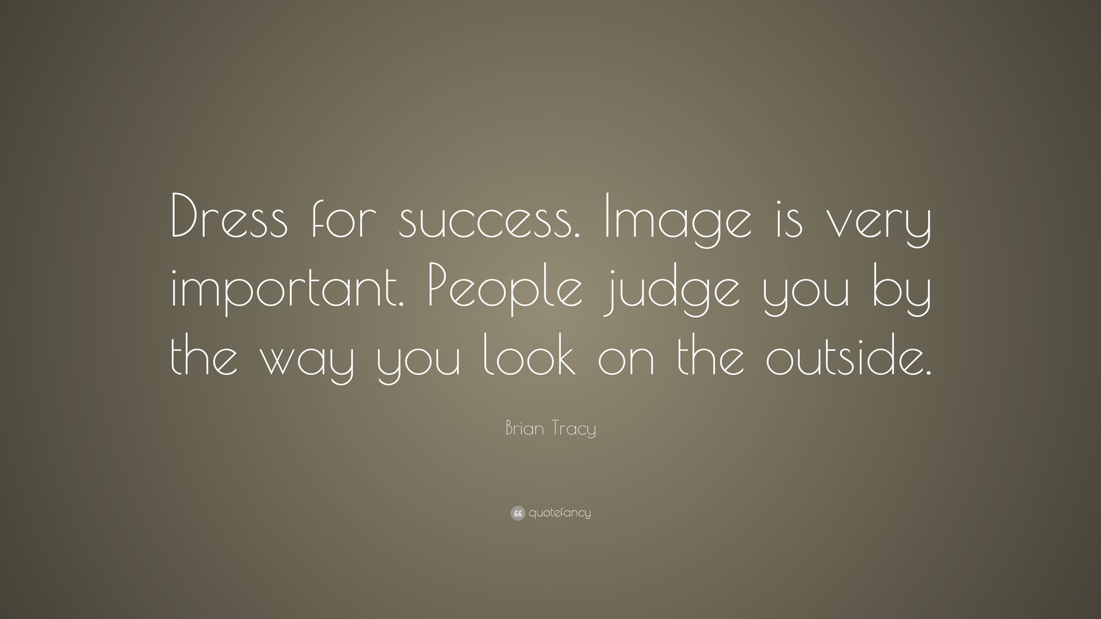 """Dress For Success Quotes Brian Tracy Quote """"Dress For Successimage Is Very Important"""