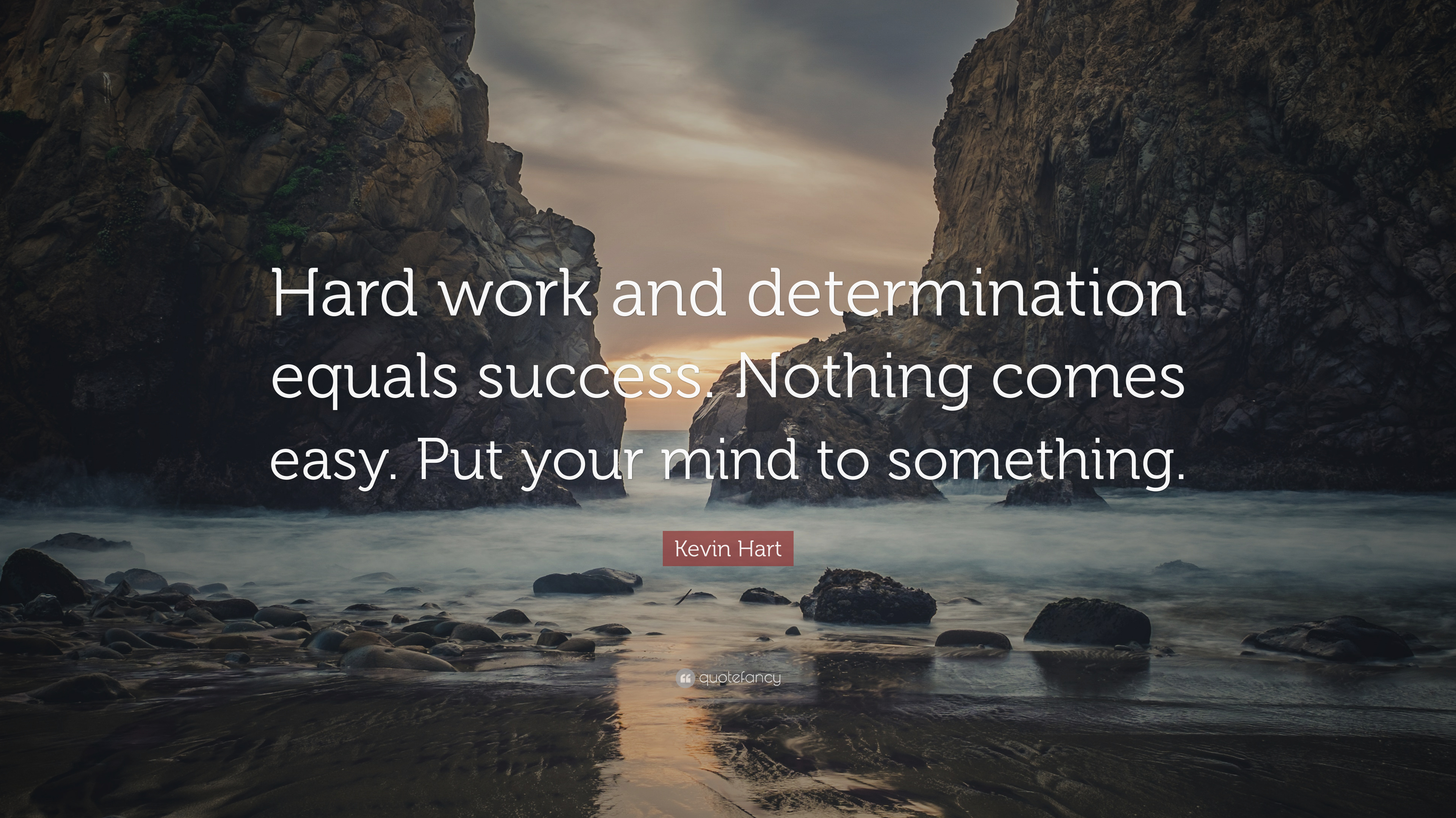 """Kevin Hart Quote: """"Hard work and determination equals ..."""