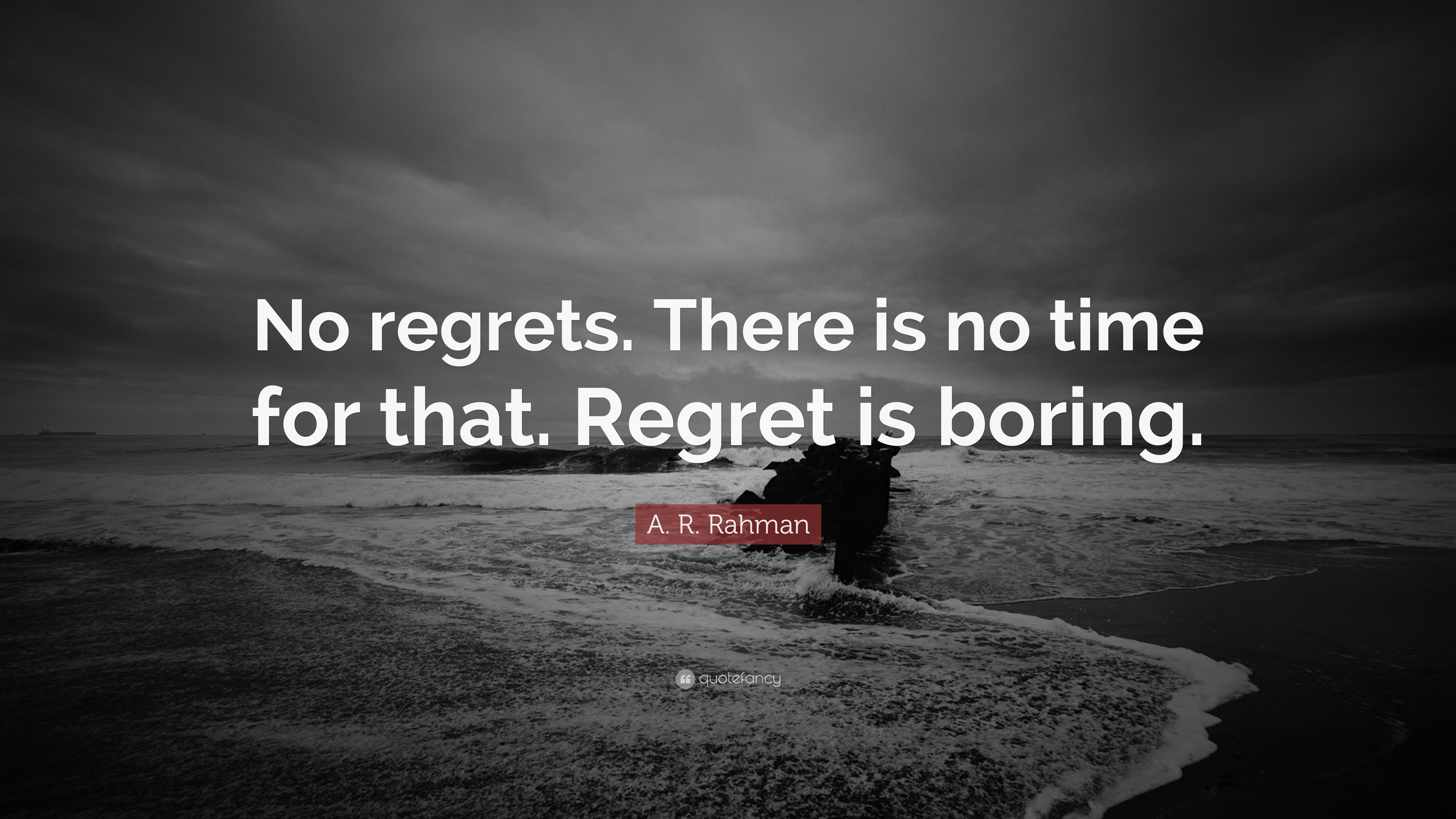 No Time for Regrets