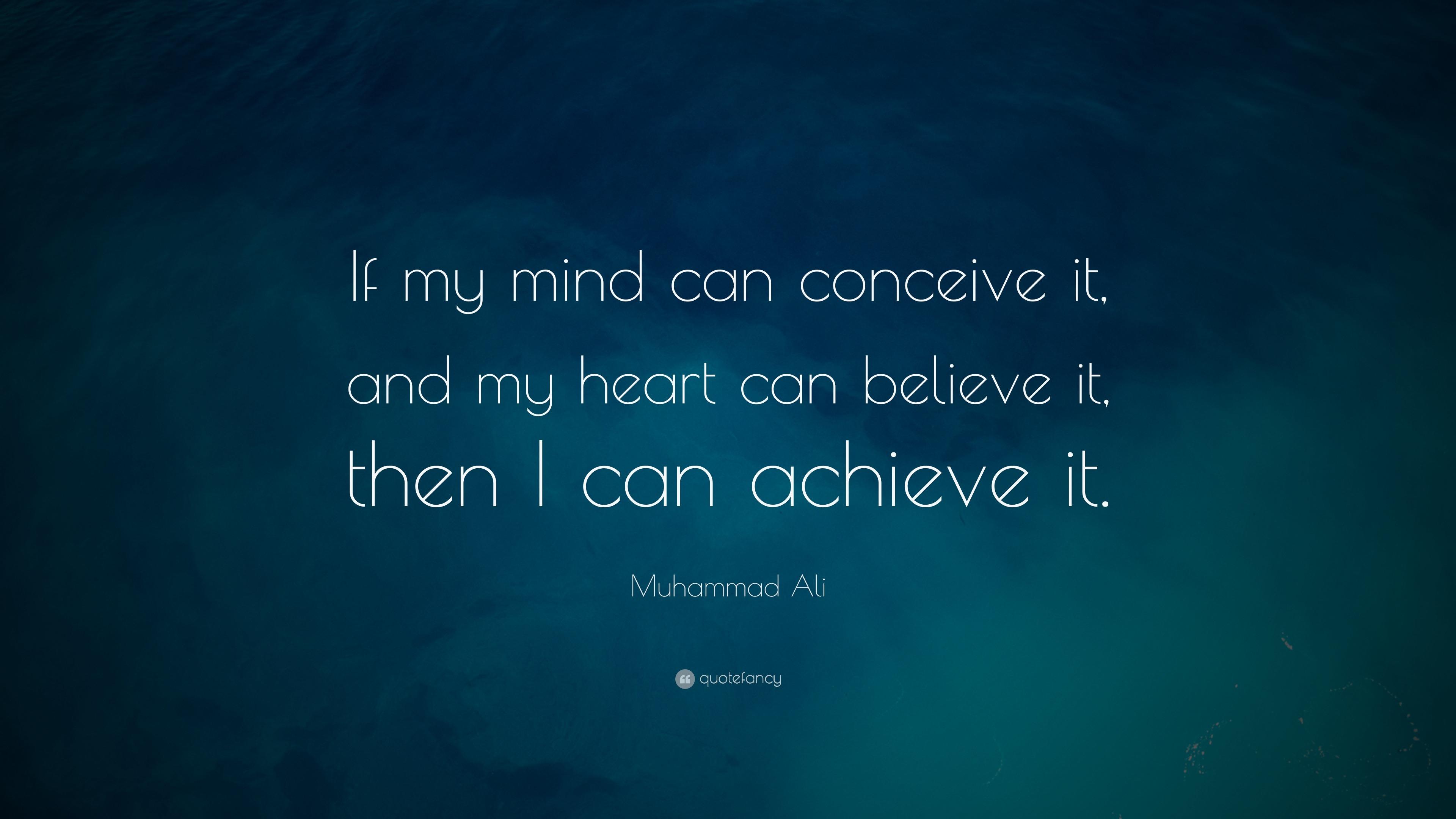 Muhammad Ali If My Mind Can Achieve It