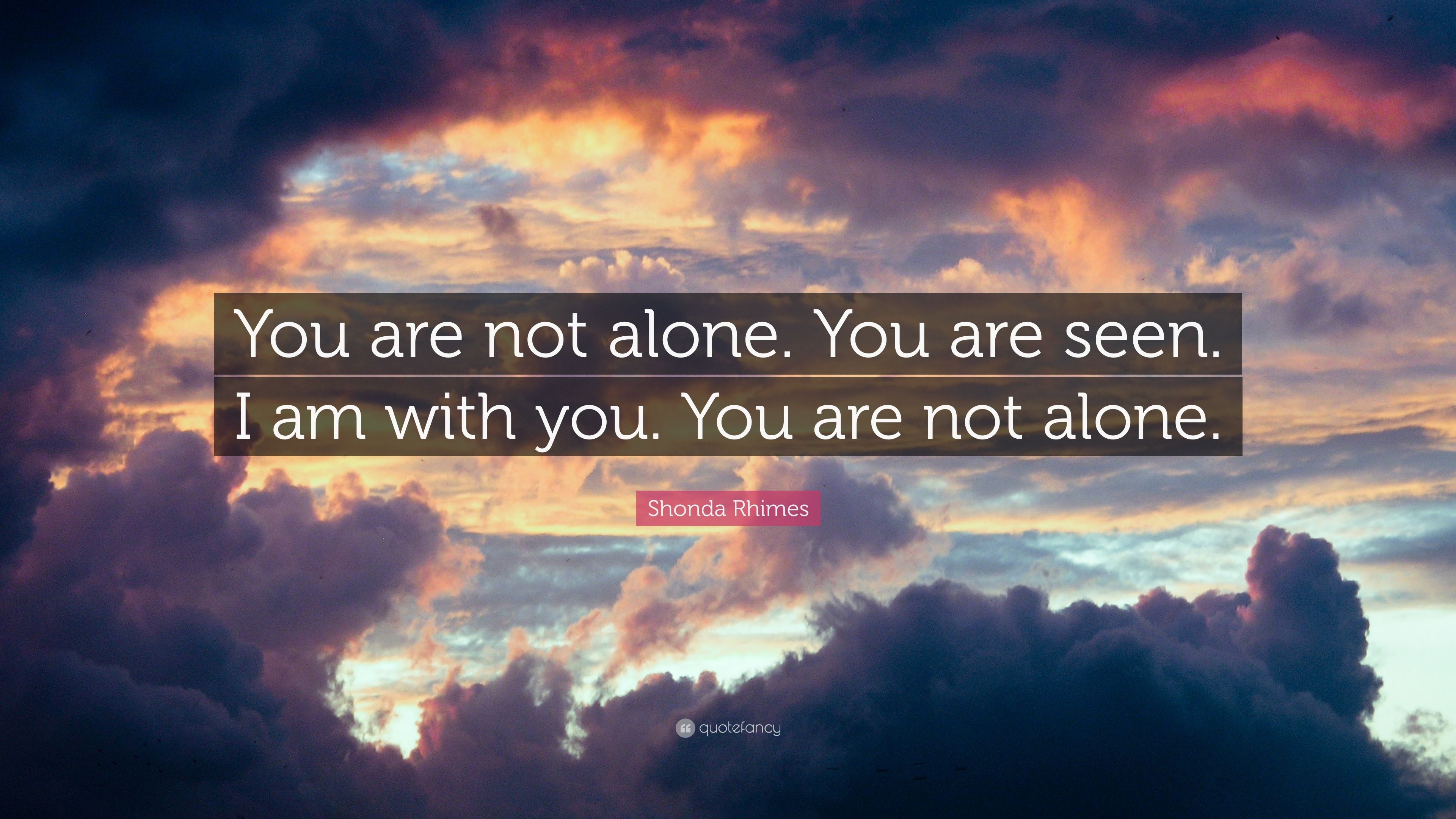You Are Not Alone Loneliness Alone You Are Not Alone