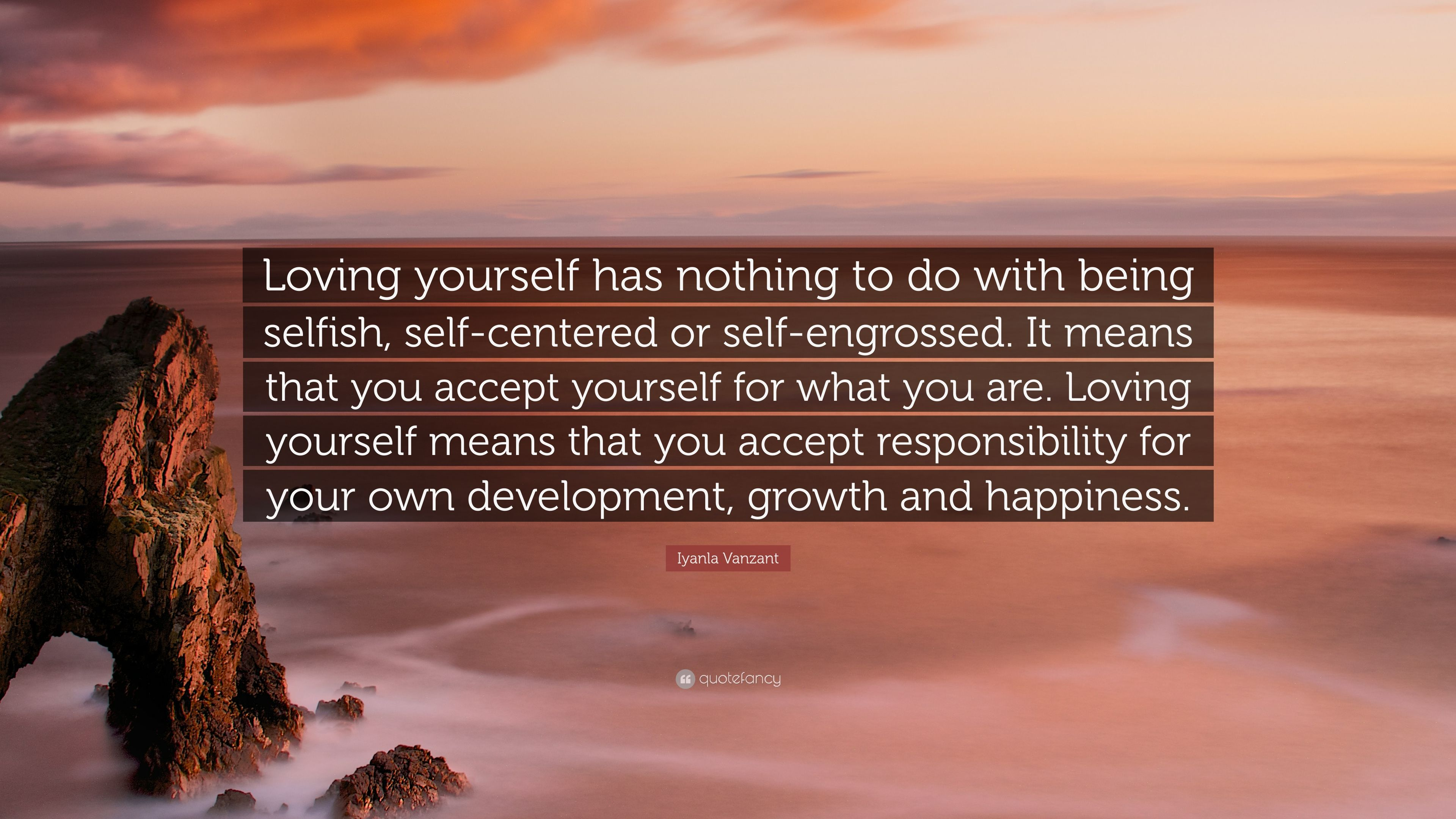"Iyanla Vanzant Quote: ""Loving Yourself Has Nothing To Do"
