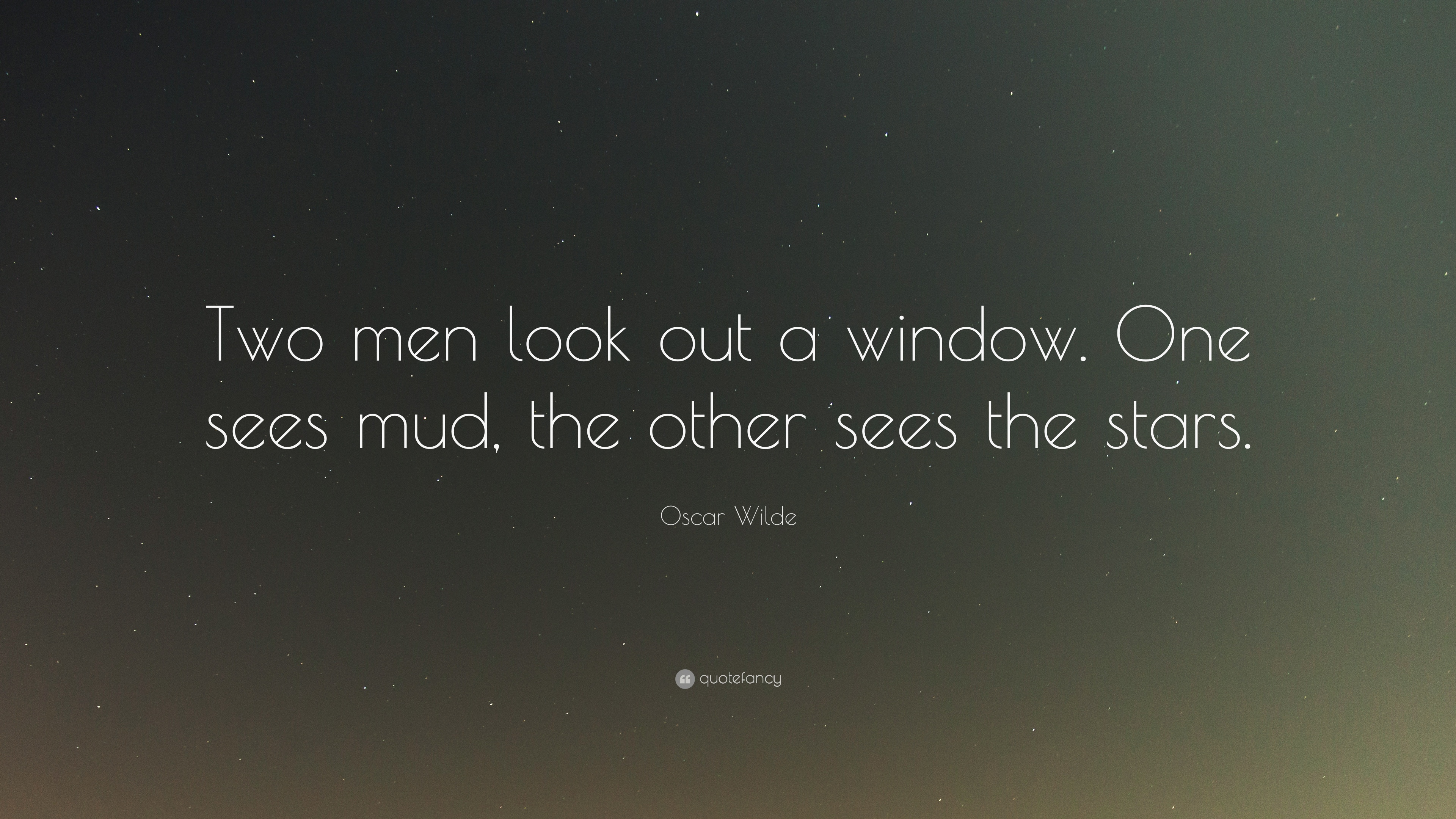 "Window Quotes Oscar Wilde Quote ""Two Men Look Out A Windowone Sees Mud The"