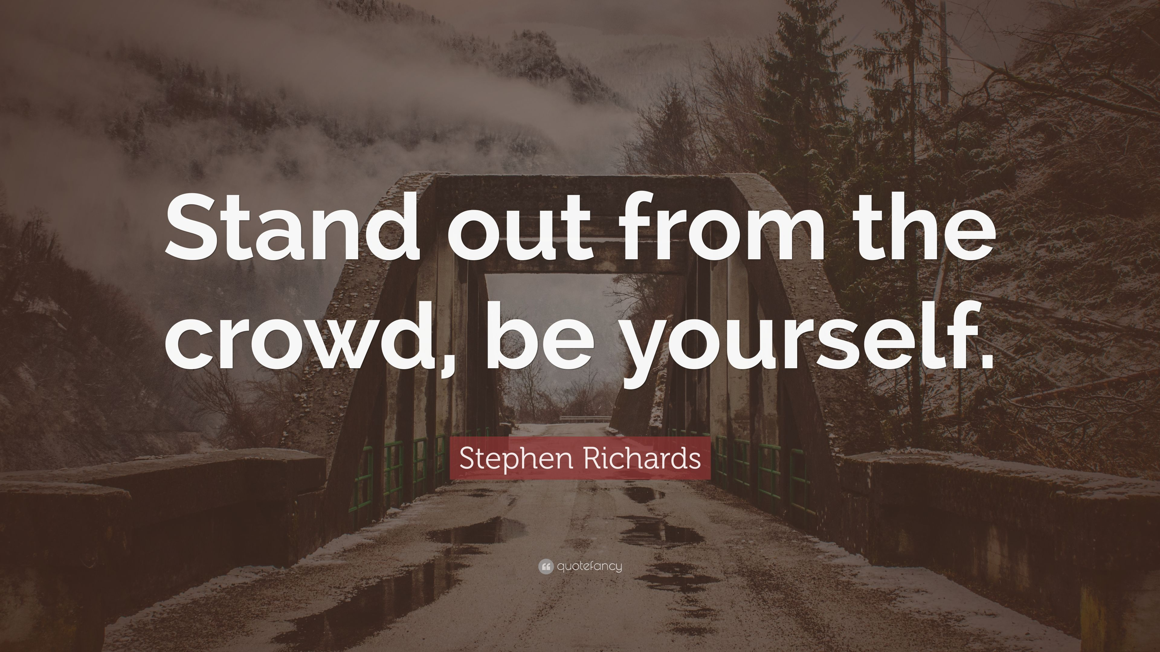 Quotes On Standing Out From The Crowd