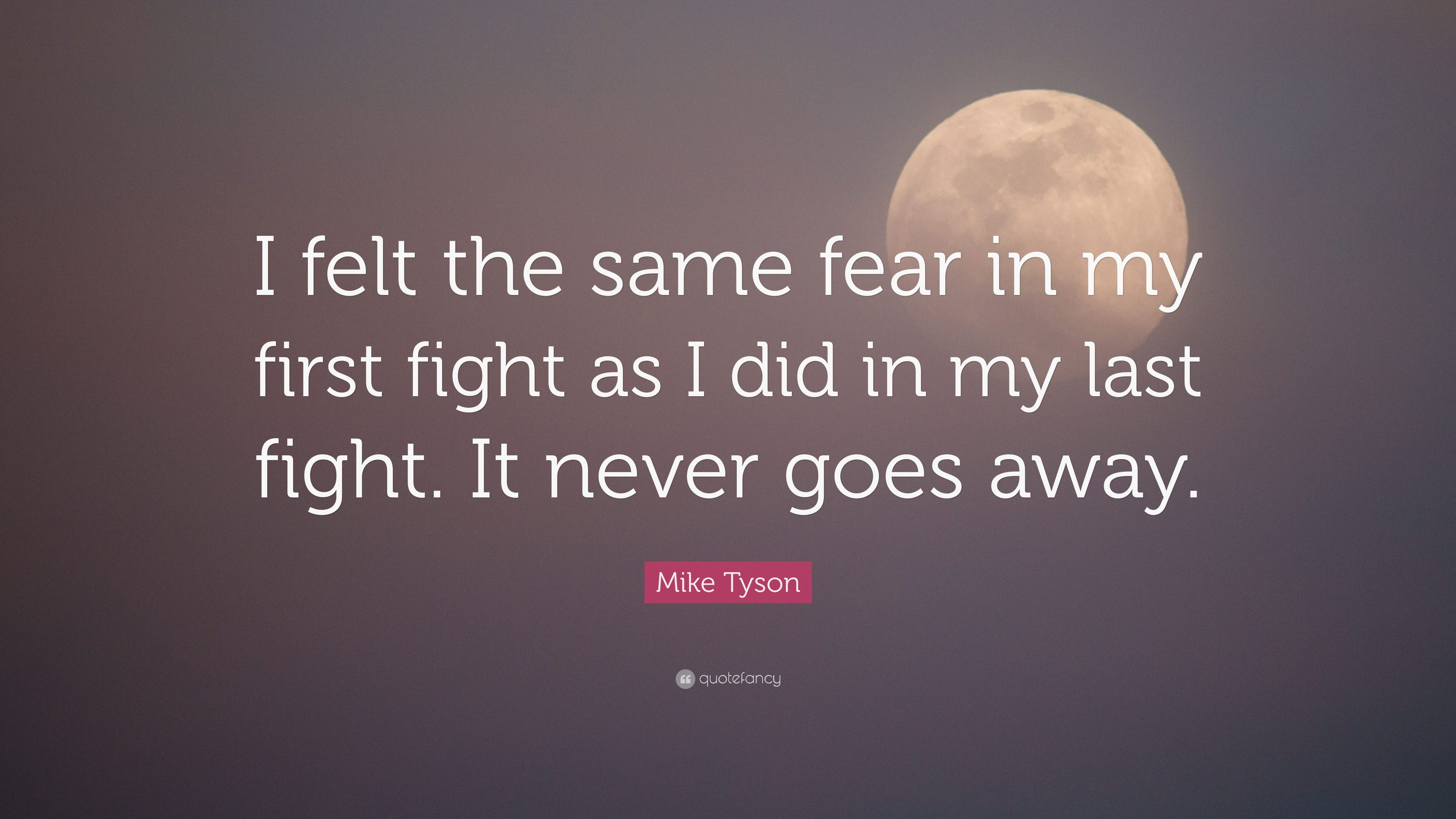 Mike Tyson Quotes Fear