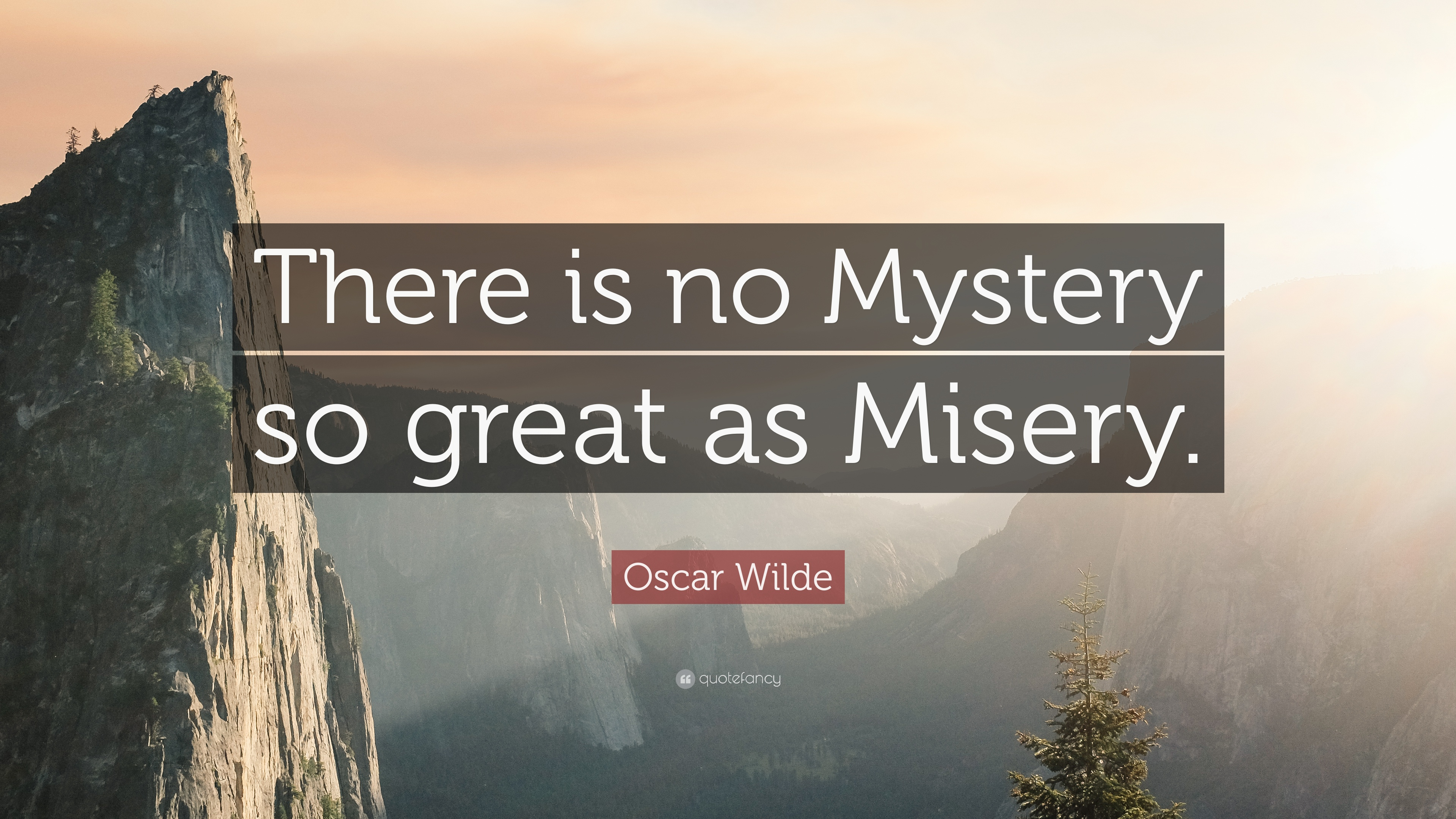From Misery to Mystery