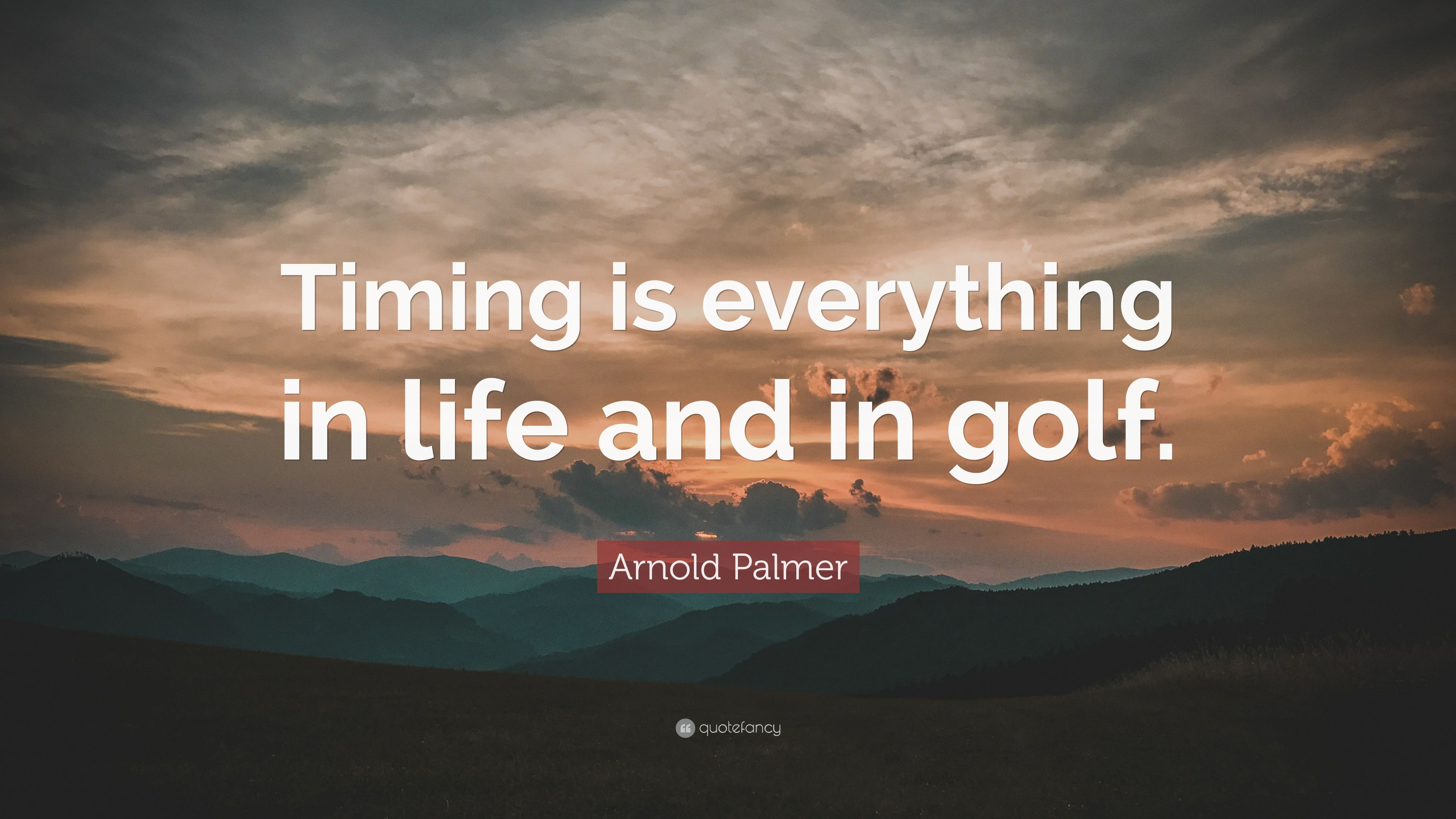 timing is everything quote