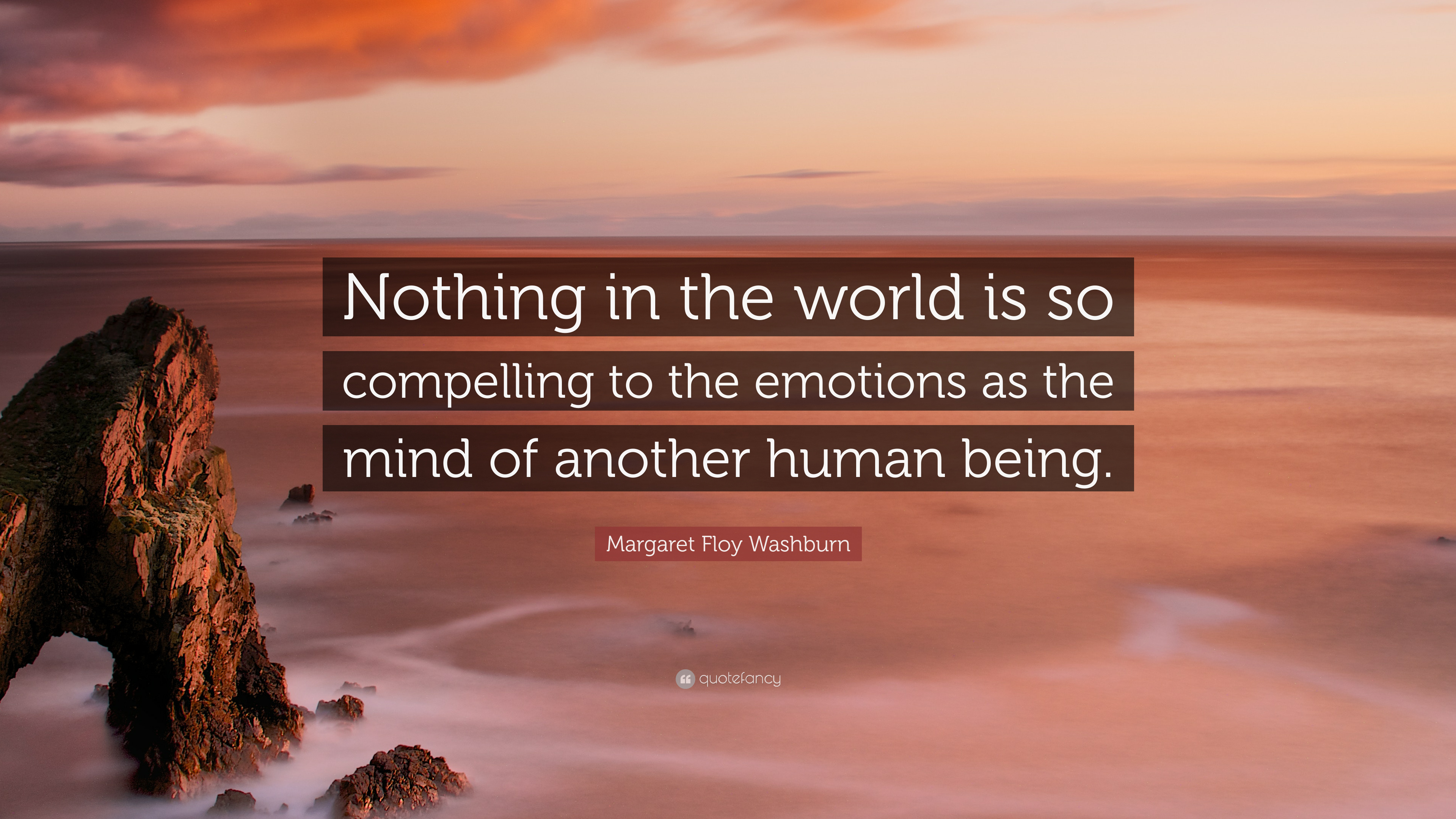"""Margaret Floy Washburn Quote: """"Nothing in the world is so ..."""
