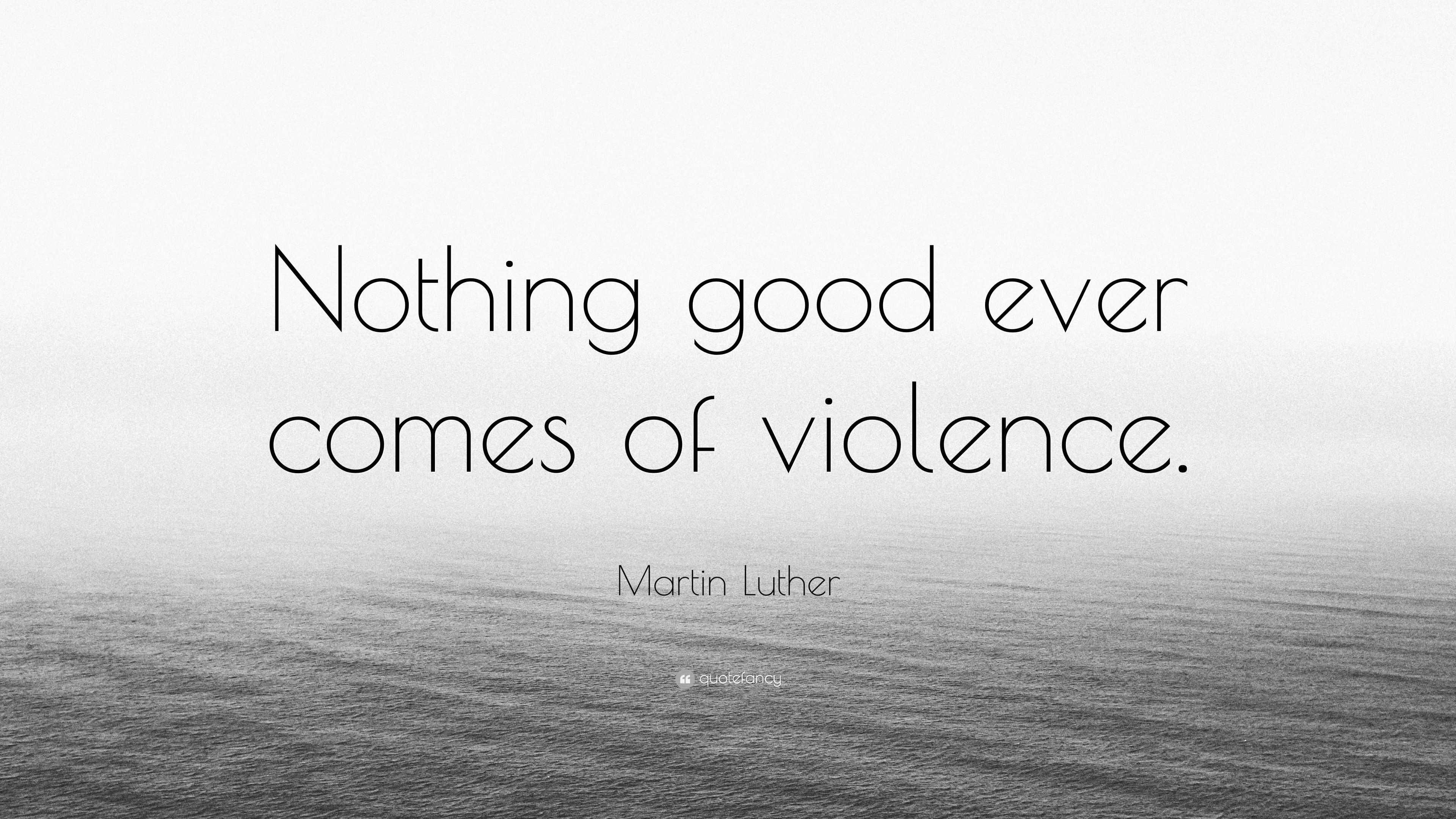 is violence ever good moral law