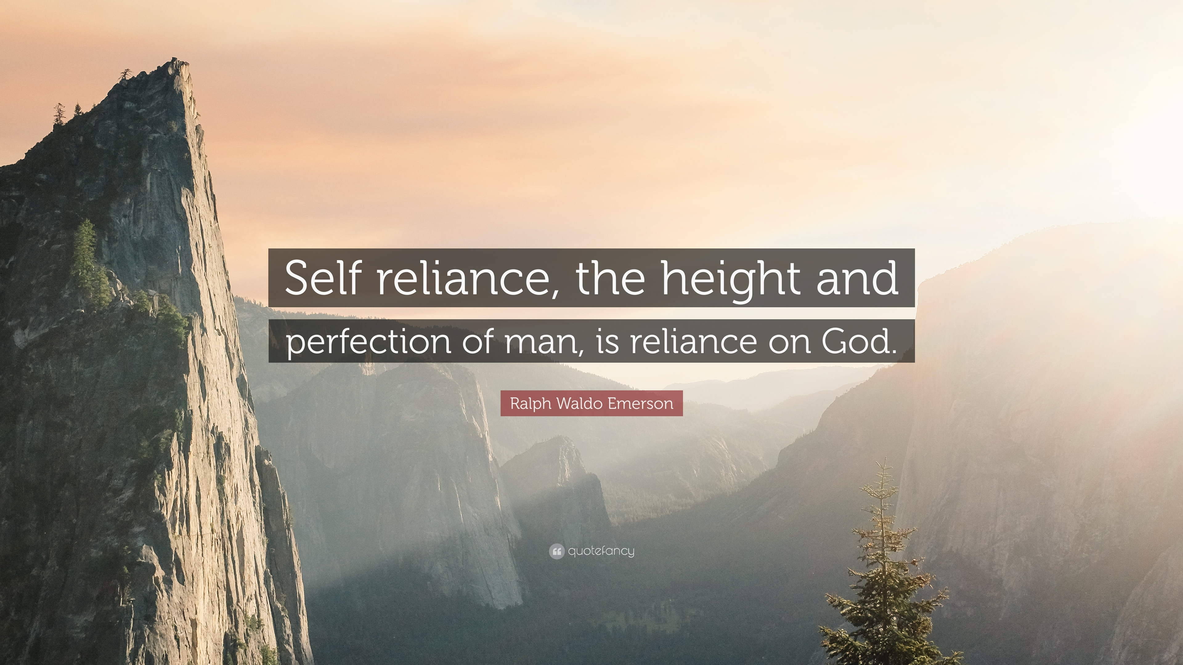 Ralph Waldo Emerson Quote Self Reliance The Height And Perfection