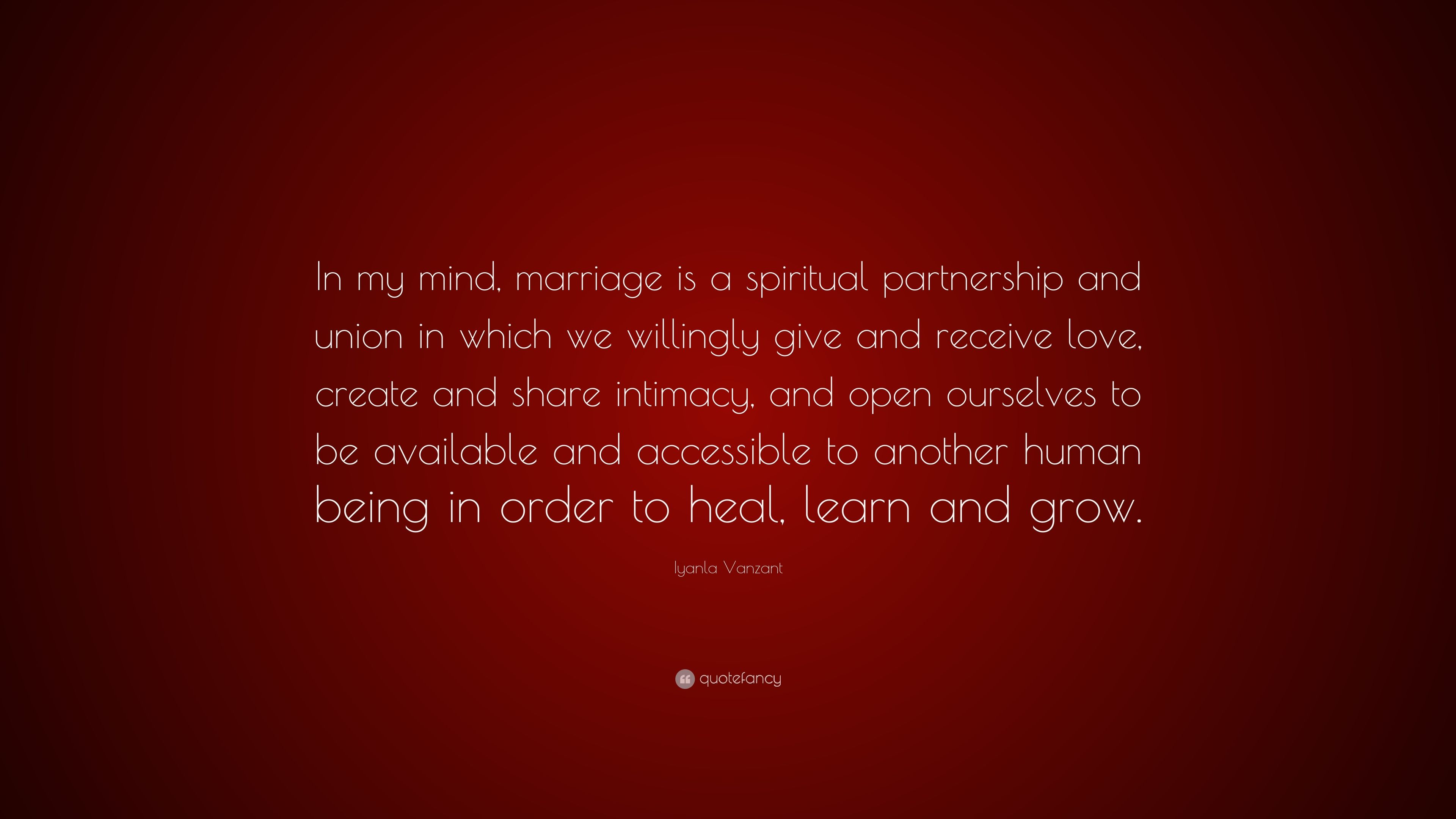 Iyanla Vanzant Quote In My Mind Marriage Is A Spiritual