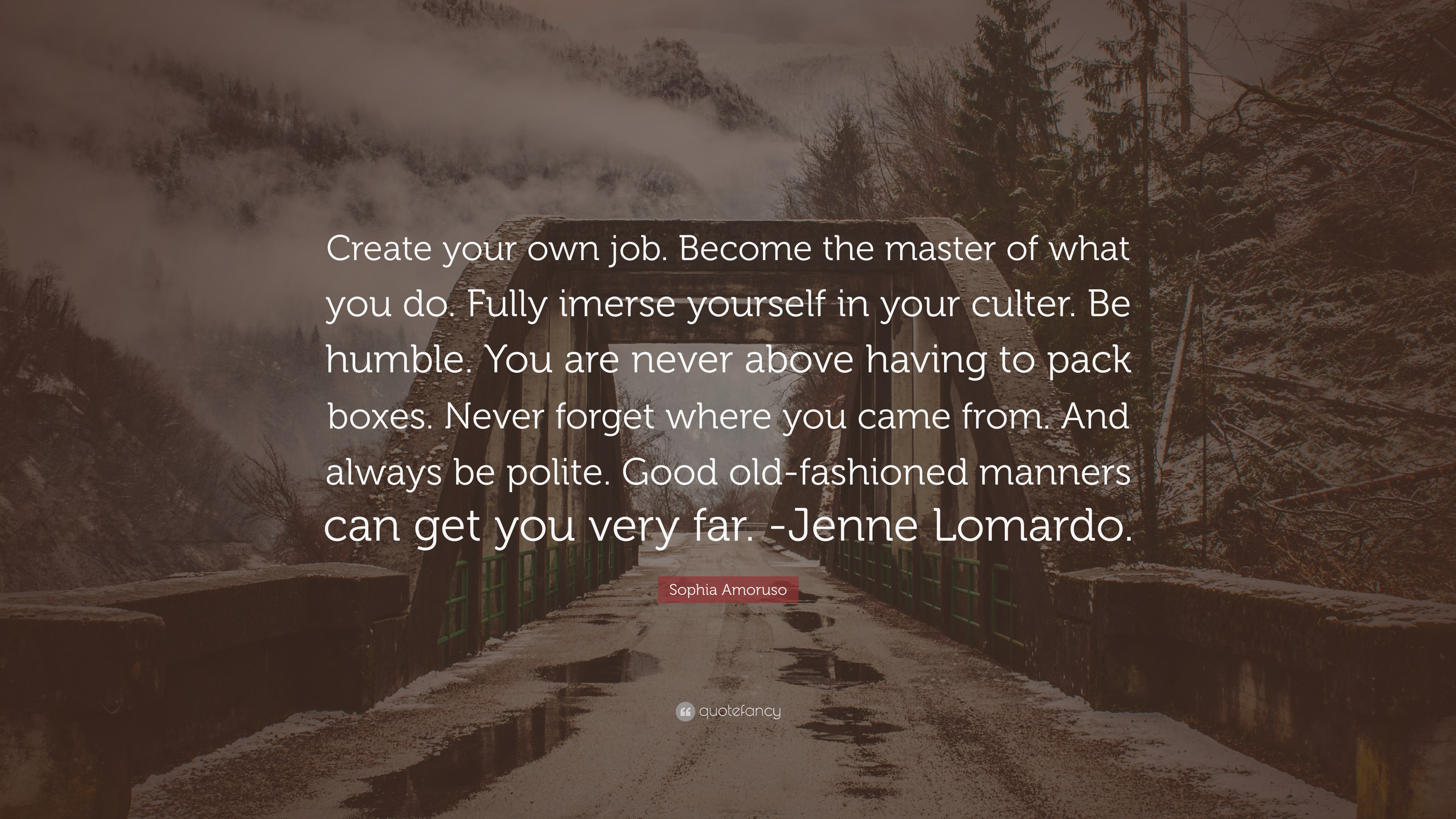 Sophia Amoruso Quote Create Your Own Job Become The Master Of