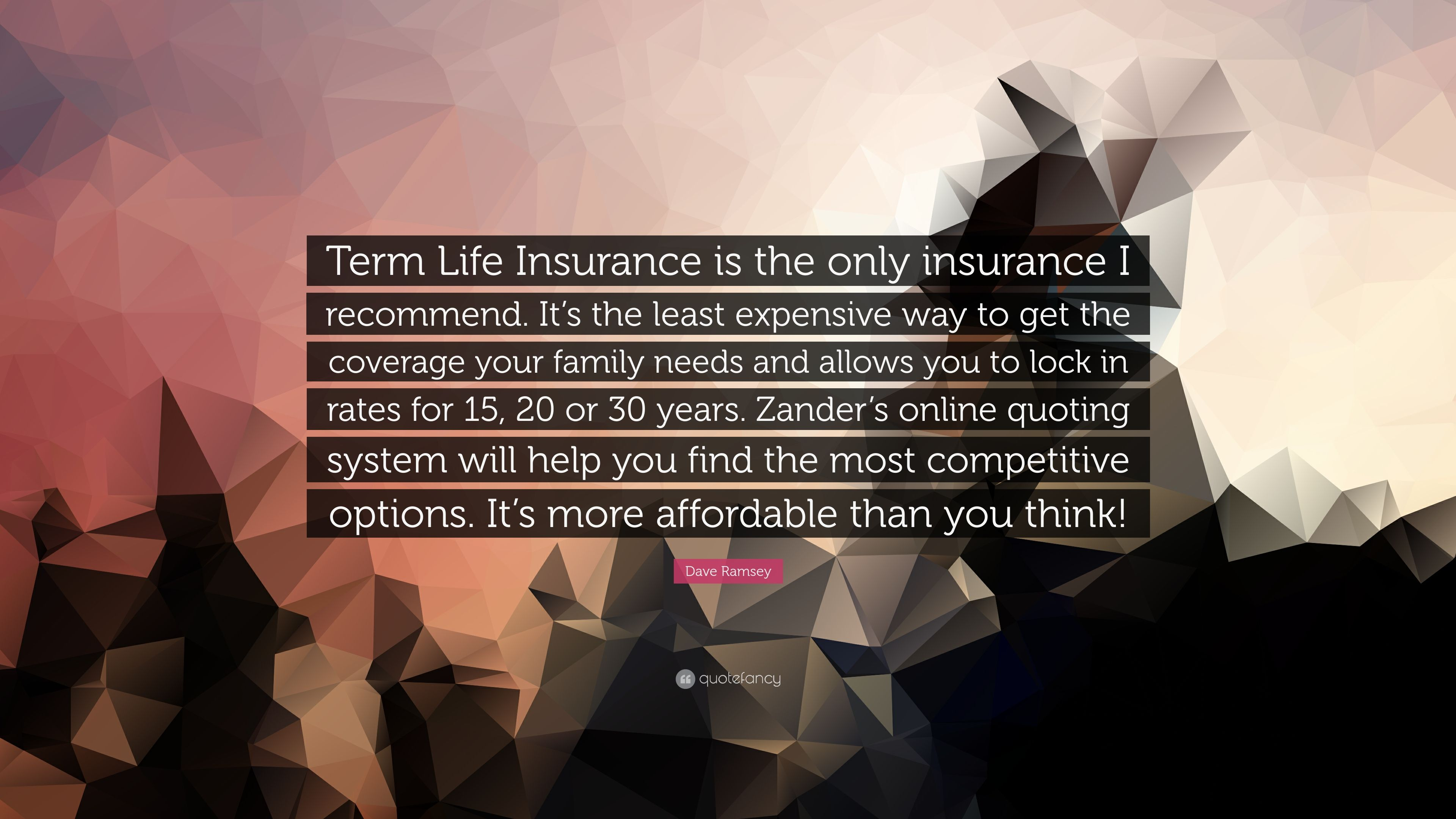 Quote Term Life Insurance Term Life Insurance Quotes Dave Ramsey  44Billionlater