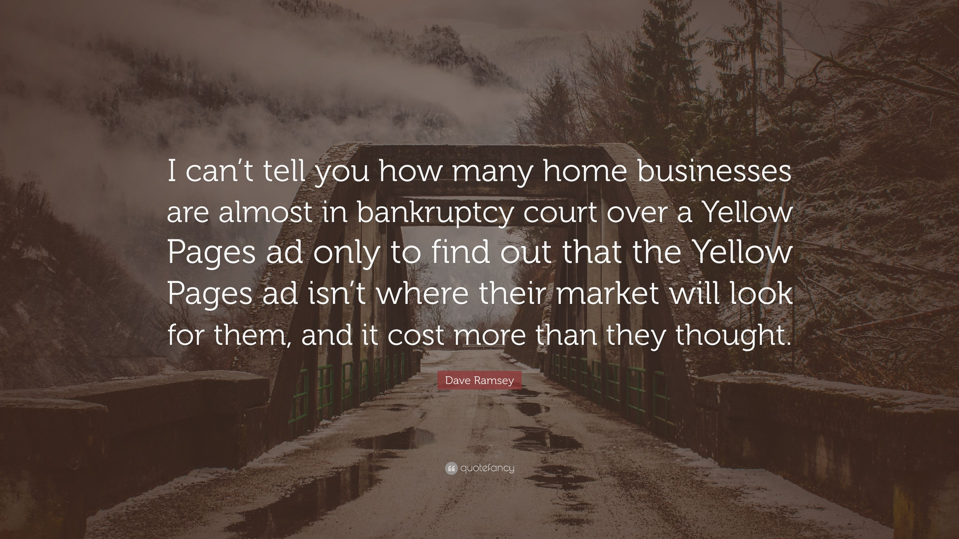 "Dave Ramsey Quote: ""I can't tell you how many home"