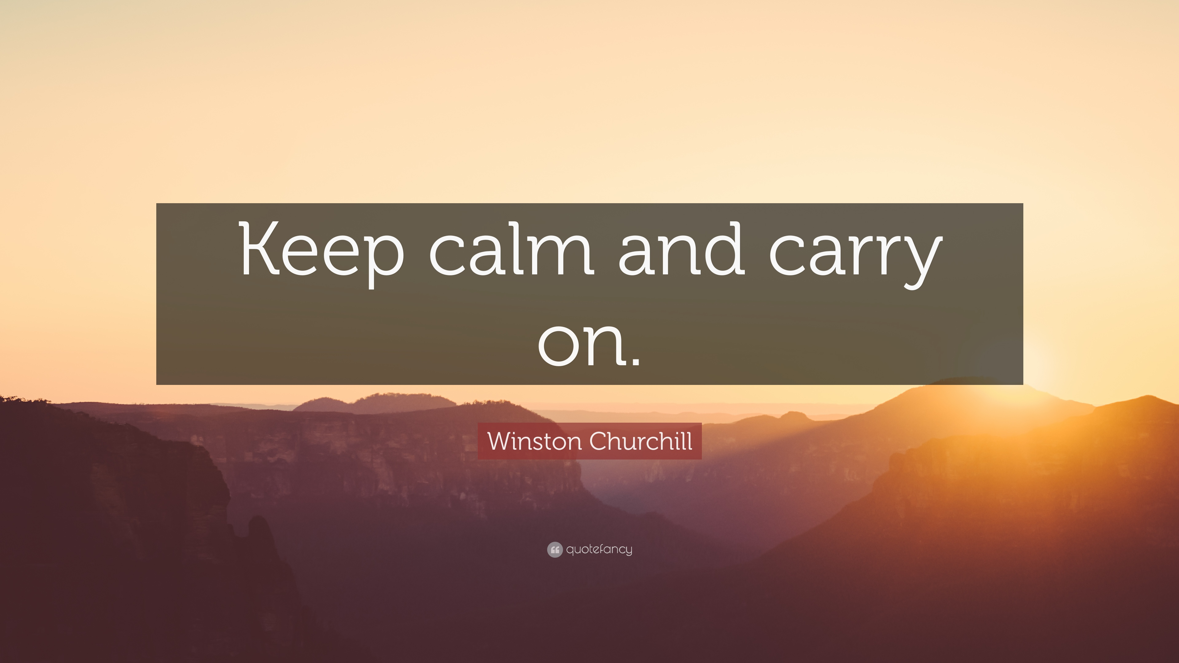 """Winston Churchill Quote: """"Keep Calm And Carry On."""" (12"""