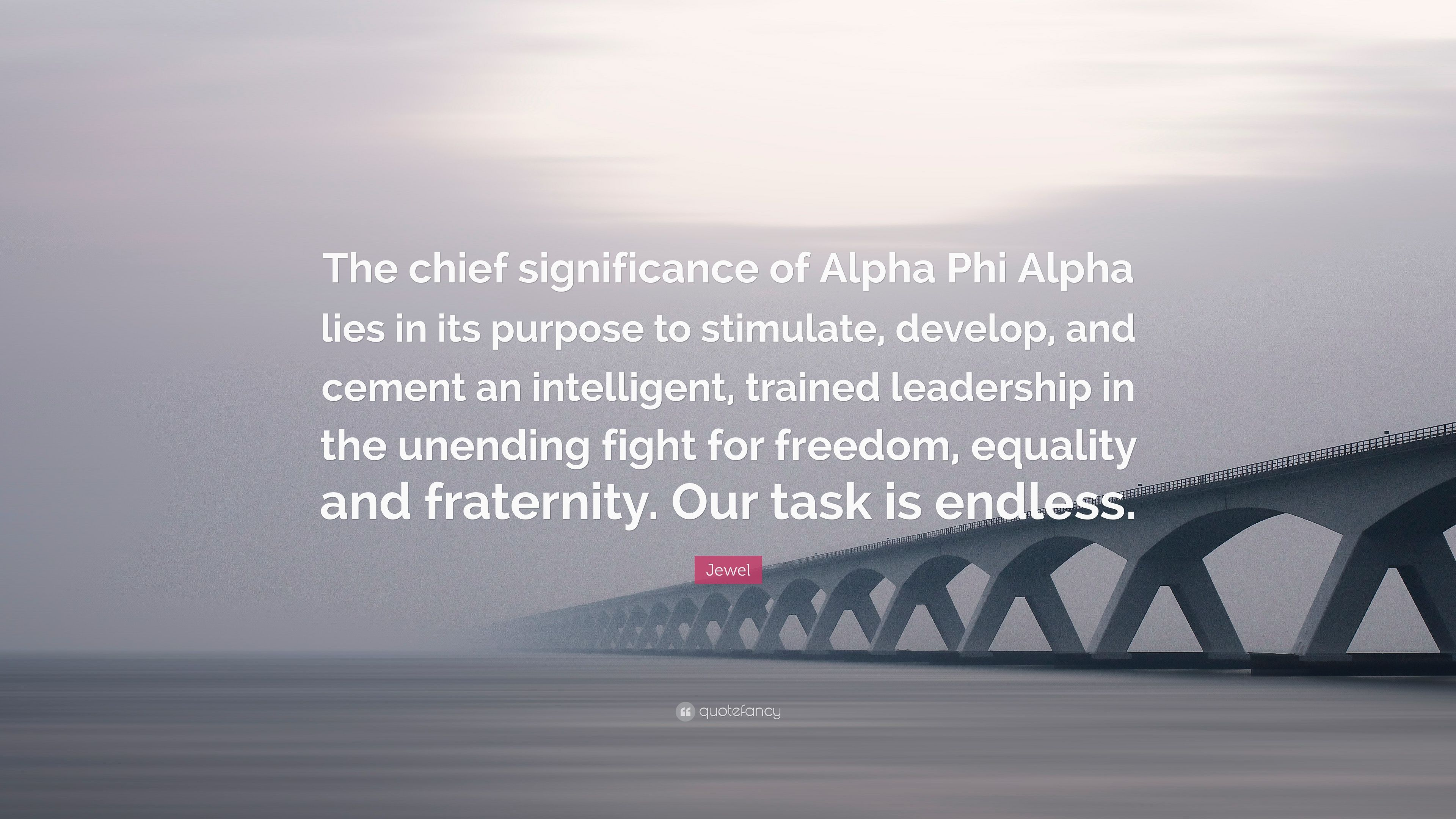 "Jewel Quote: ""The chief significance of Alpha Phi Alpha lies ..."