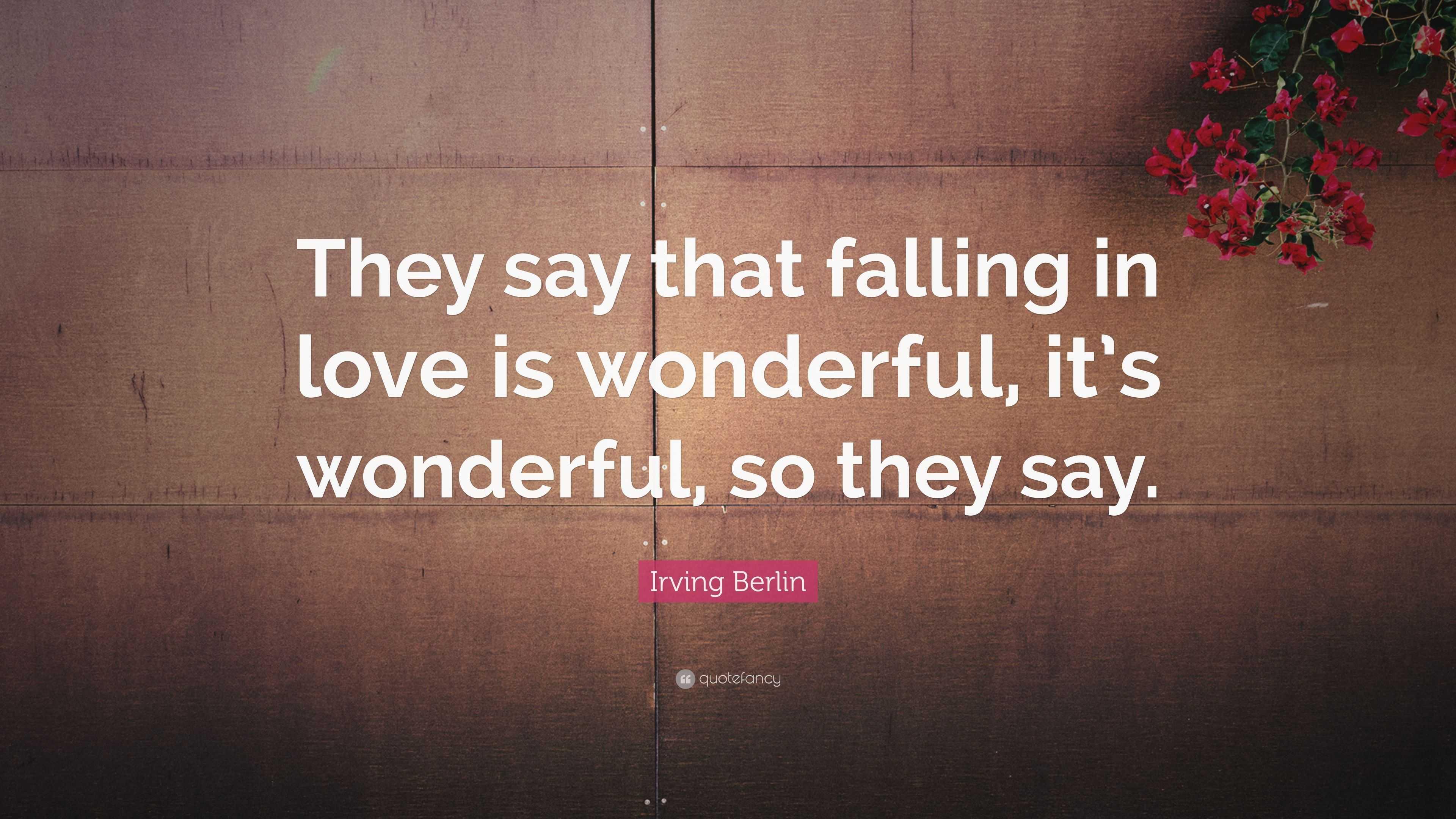 Falling in love is wonderful
