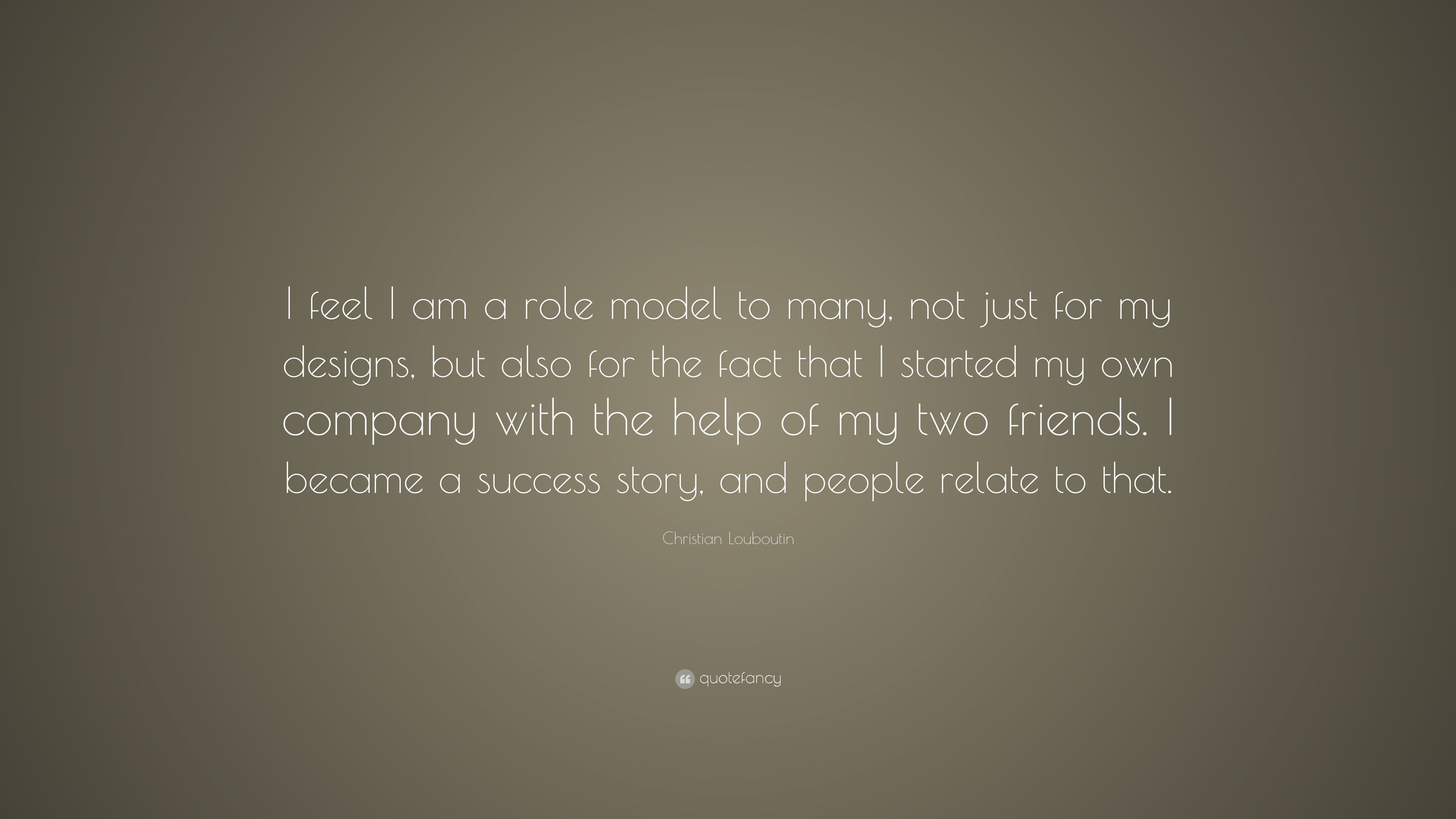 Christian Louboutin Quote: \u201cI feel I am a role model to many, not ...
