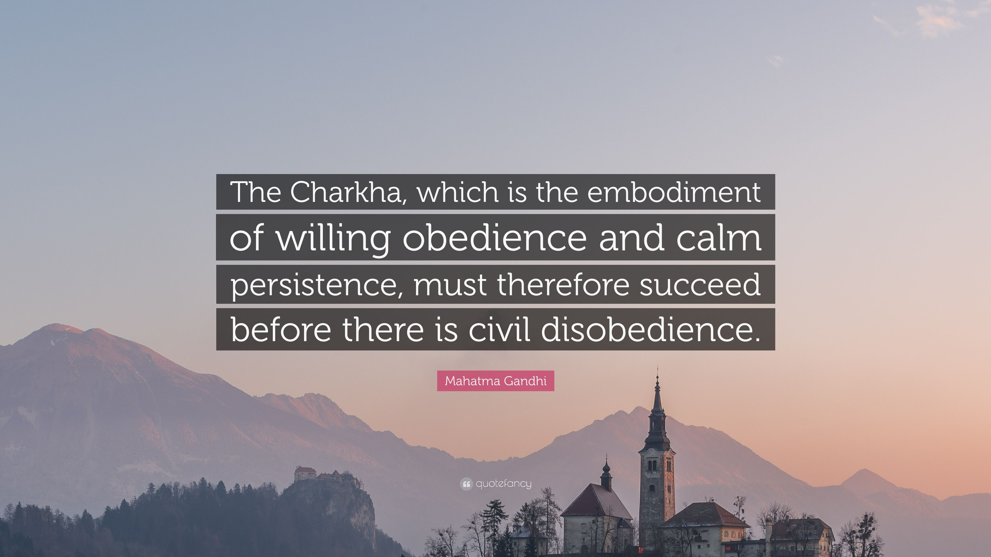 """Mahatma Gandhi Quote: """"The Charkha, which is the embodiment"""