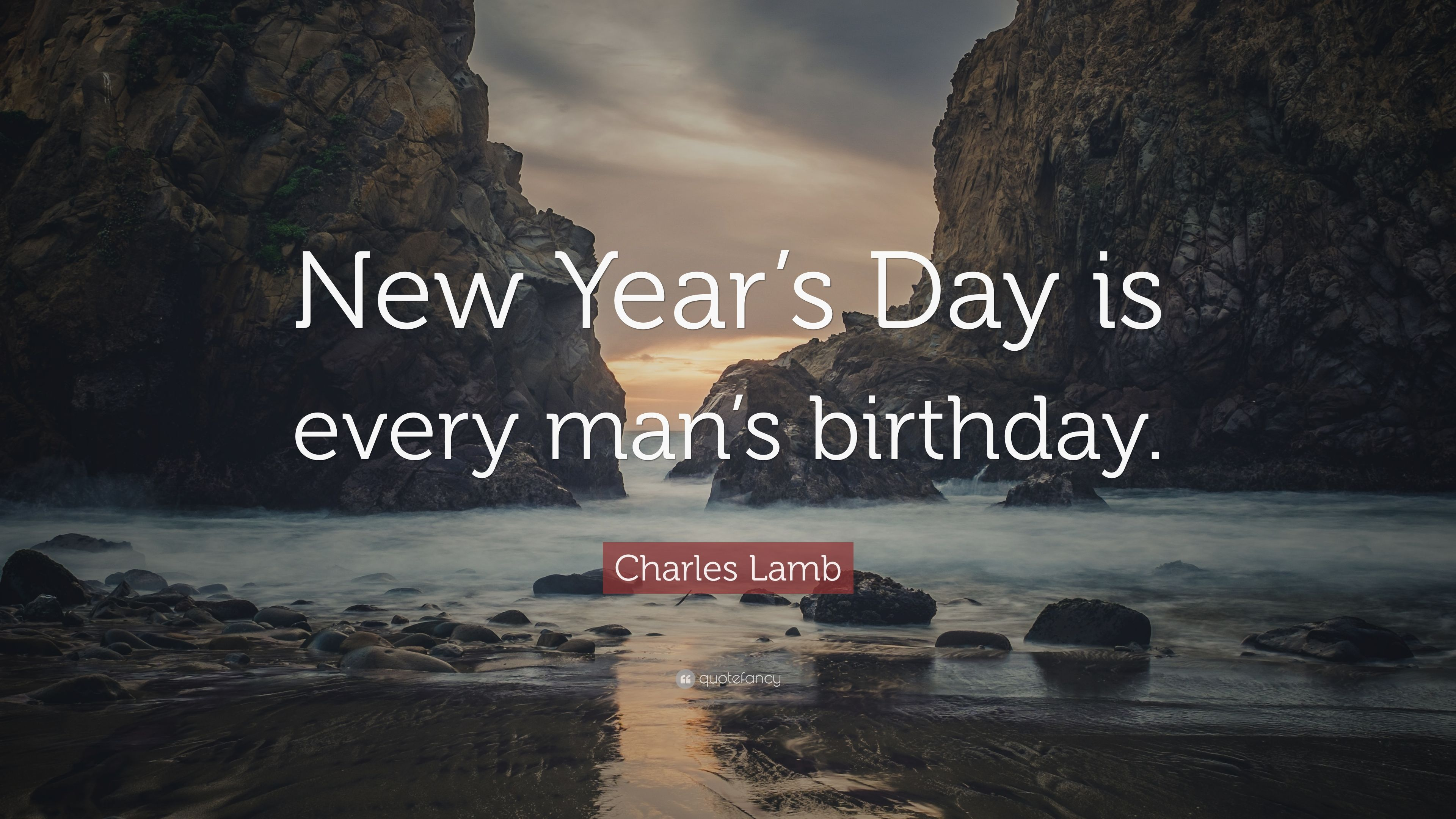 charles lamb quote new years day is every mans birthday