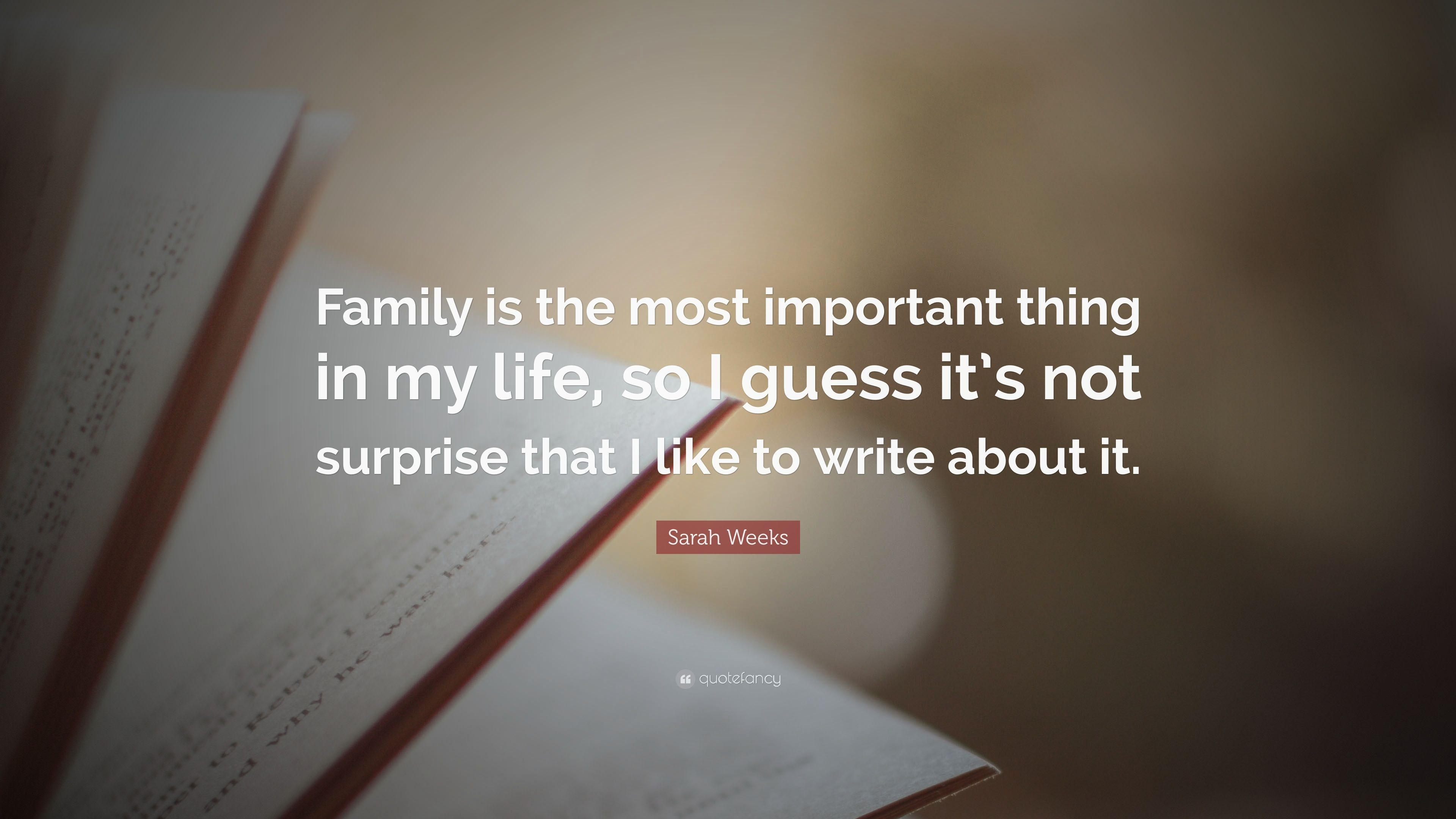 family is the most important thing in life essay Essay on importance of family - family is an important moral thing in the life it's the place where every achievement starts the presence of the family is necessary for the development of civilizations too (scholasticus, 2011.