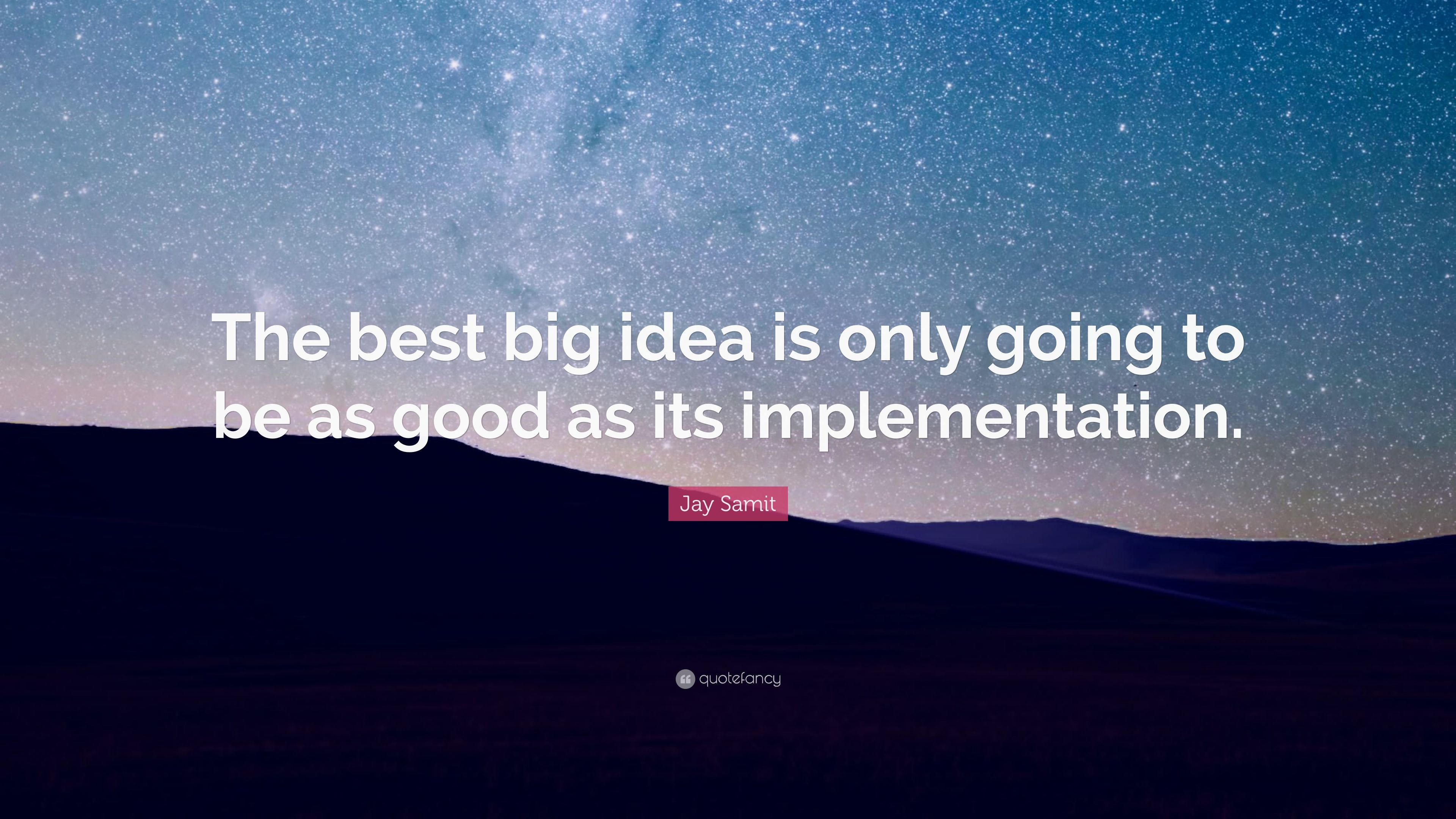 from idea to implementation 7